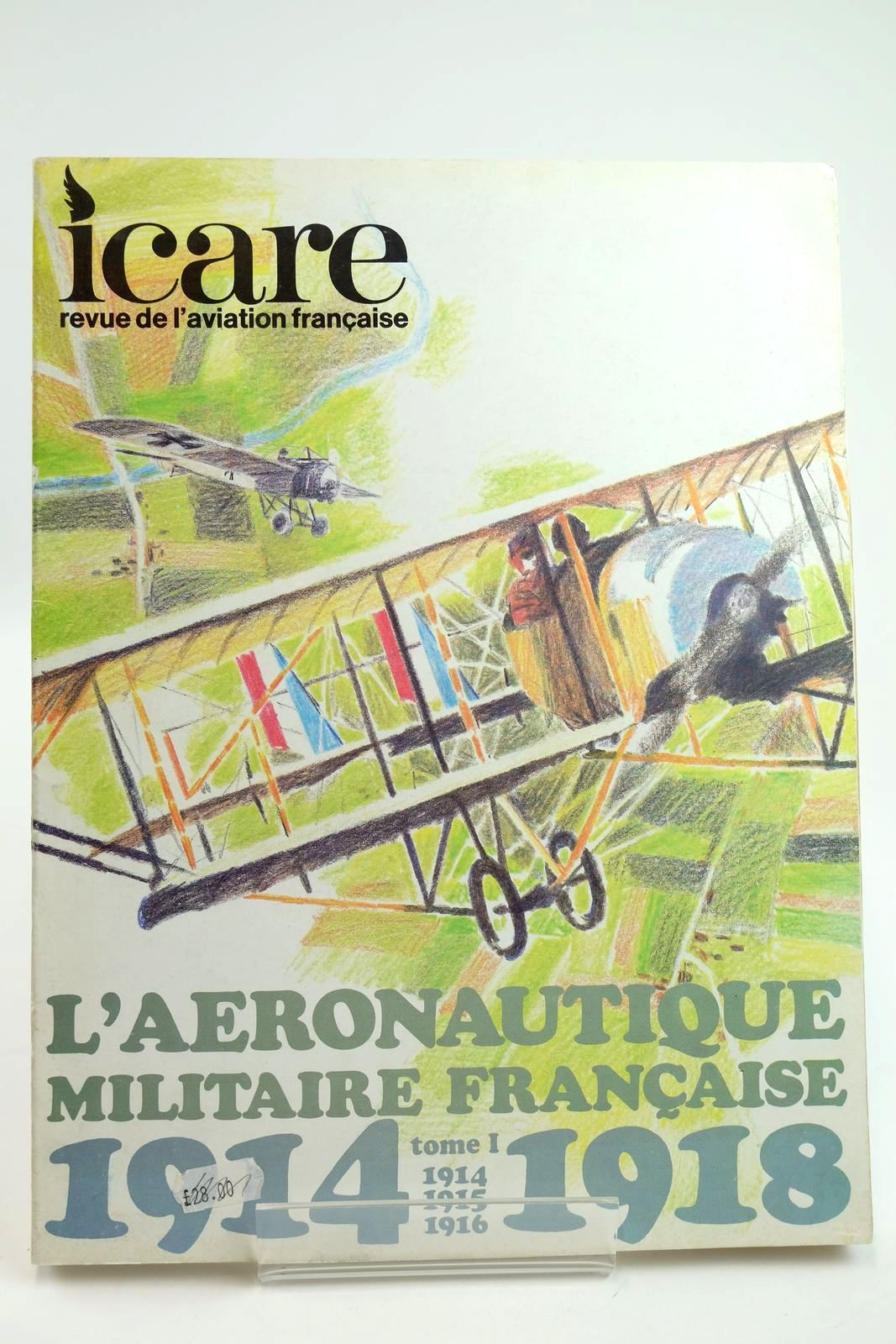 Photo of L'AERONAUTIQUE MILITAIRE FRANCAISE PENDANT LA GUERRE DE 1914-1914 TOME 1- Stock Number: 2132212