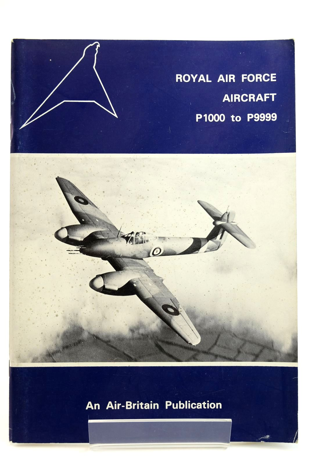 Photo of ROYAL AIR FORCE AIRCRAFT P1000 TO P9999 written by Halley, James J. published by Air-Britain (Historians) Ltd. (STOCK CODE: 2132216)  for sale by Stella & Rose's Books