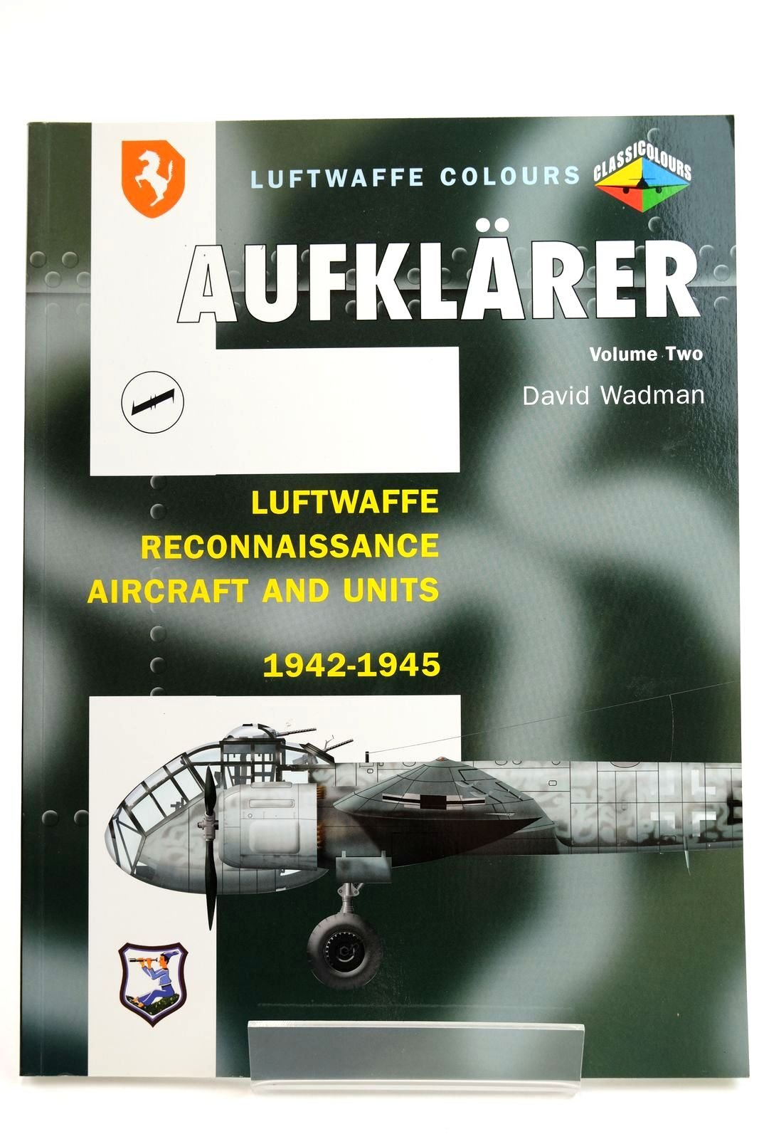 Photo of AUFKLARER VOLUME TWO LUFTWAFFE RECONNAISSANCE AIRCRAFT AND UNITES 1942-1945 written by Wadman, David published by Midland Publishing (STOCK CODE: 2132217)  for sale by Stella & Rose's Books