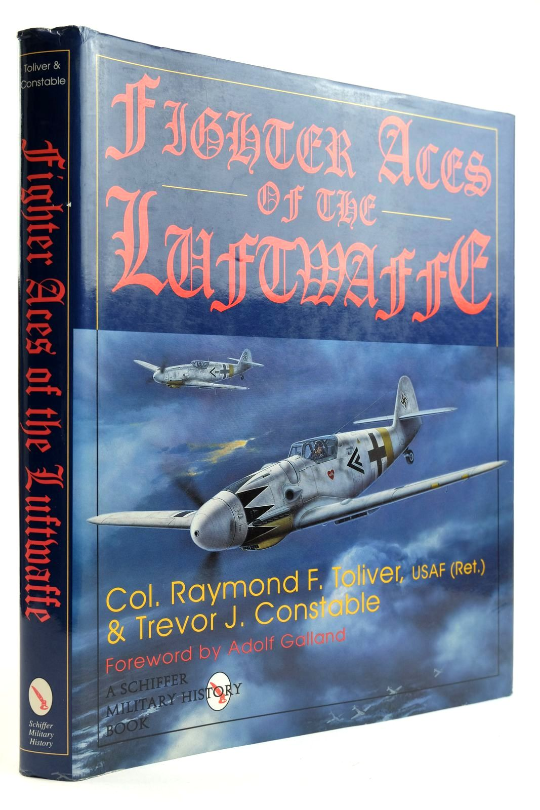 Photo of FIGHTER ACES OF THE LUFTWAFFE written by Toliver, Raymond F. Constable, Trevor J. published by Schiffer Military History (STOCK CODE: 2132221)  for sale by Stella & Rose's Books