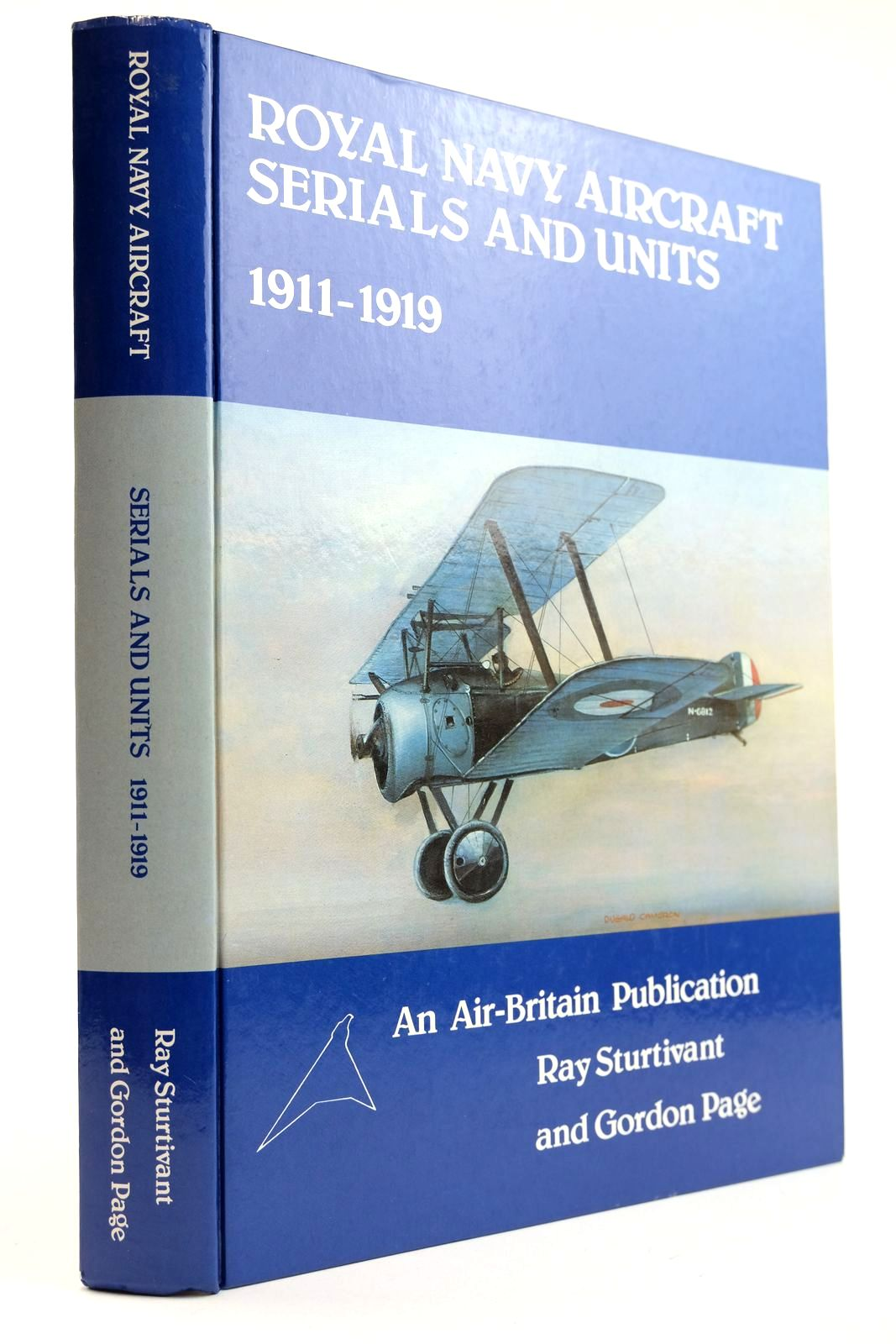 Photo of ROYAL NAVY AIRCRAFT SERIALS AND UNITS 1911-1919 written by Sturtivant, Ray Page, Gordon published by Air-Britain (Historians) Ltd. (STOCK CODE: 2132226)  for sale by Stella & Rose's Books