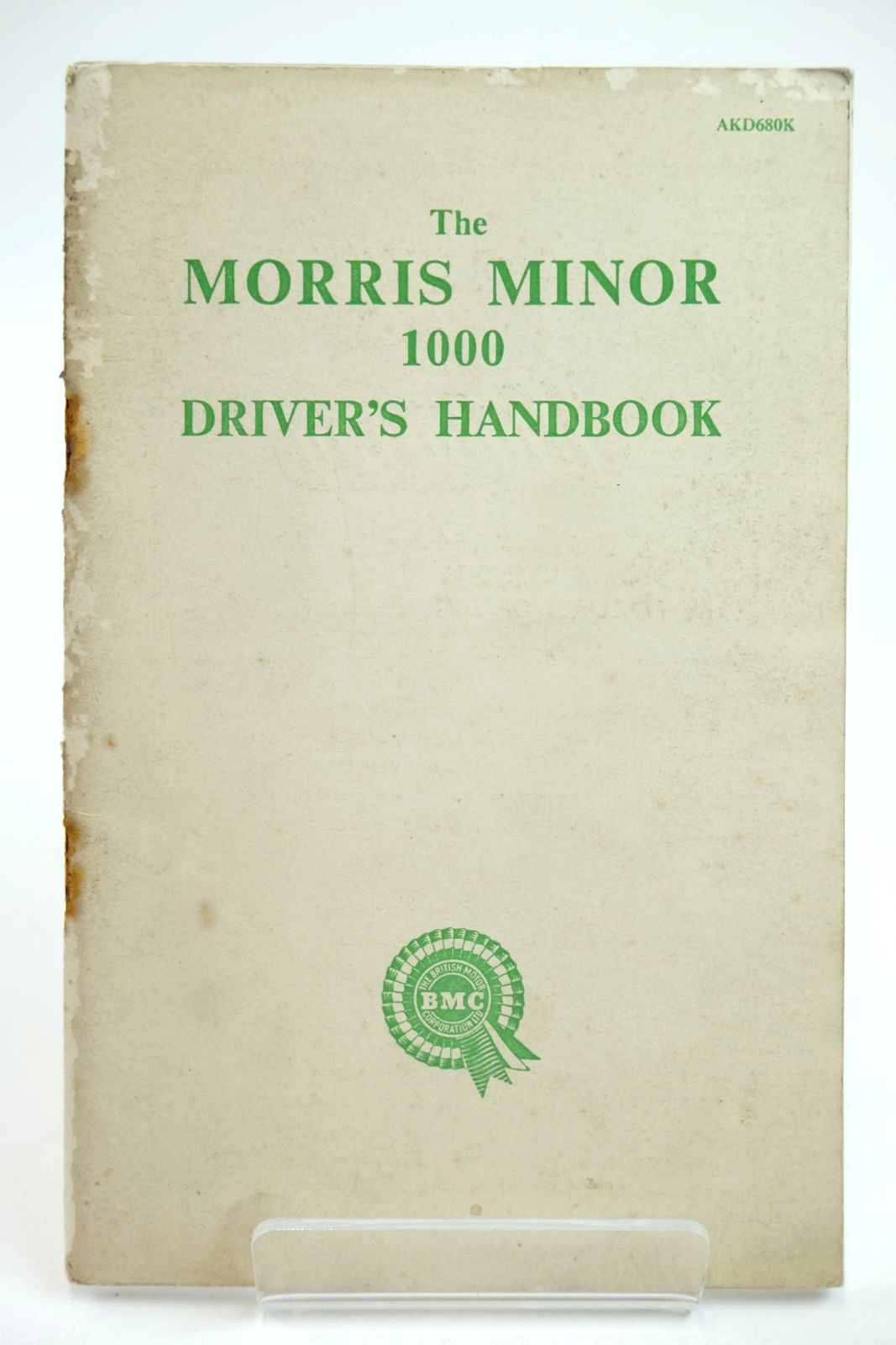 Photo of THE MORRIS MINOR 1000 DRIVER'S HANDBOOK published by Morris Motors Limited (STOCK CODE: 2132239)  for sale by Stella & Rose's Books