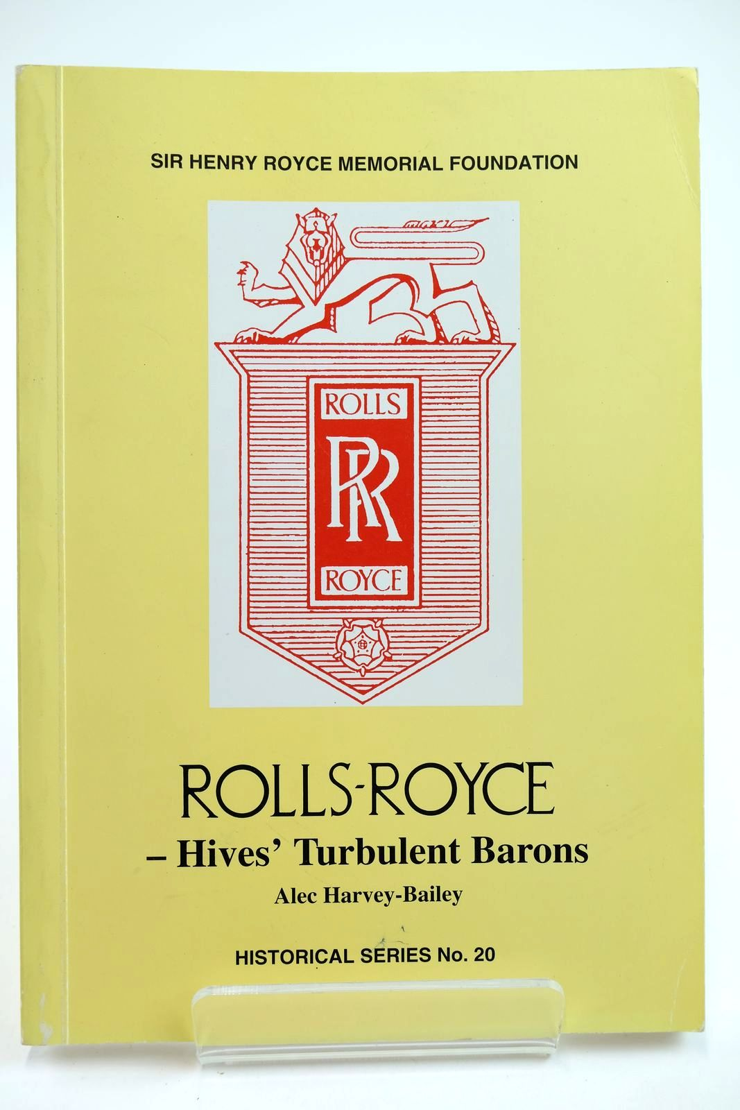 Photo of ROLLS-ROYCE HIVES' TURBULENT BARONS written by Harvey-Bailey, Alec published by Sir Henry Royce Memorial Foundation (STOCK CODE: 2132243)  for sale by Stella & Rose's Books