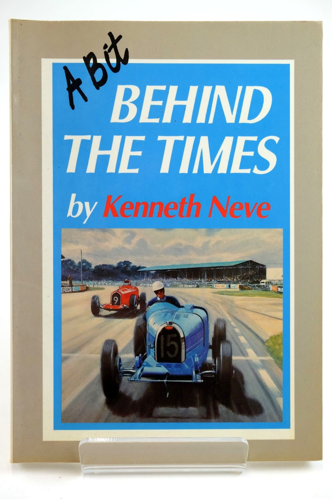 Photo of A BIT BEHIND THE TIMES written by Neve, Kenneth published by Grenville Publishing Company Limited (STOCK CODE: 2132245)  for sale by Stella & Rose's Books