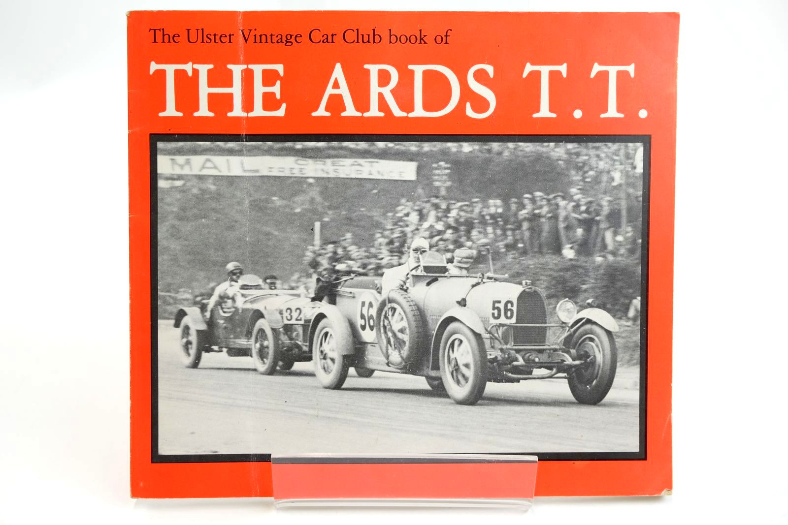 Photo of THE ULSTER VINTAGE CAR CLUB BOOK OF THE ARDS T.T. written by Moore, John S.