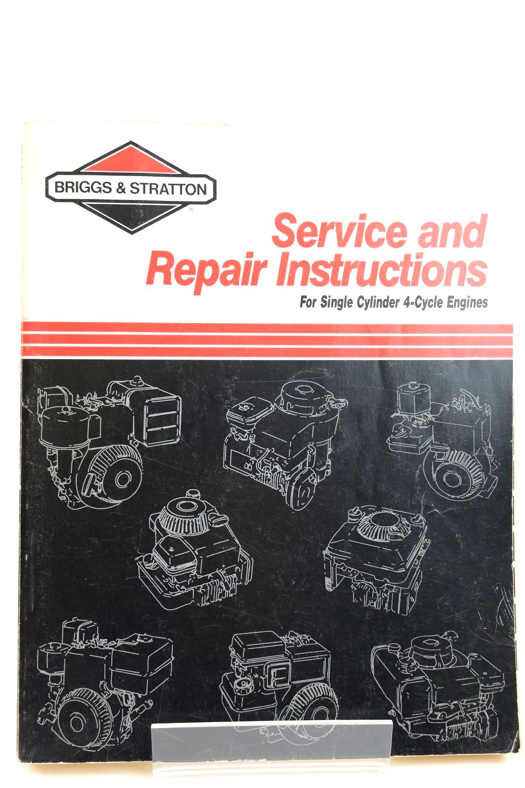 Photo of BRIGGS & STRATTON SERVICE AND REPAIR INSTRUCTIONS FOR SINGLE CYLINDER 4-CYCLE ENGINES- Stock Number: 2132268