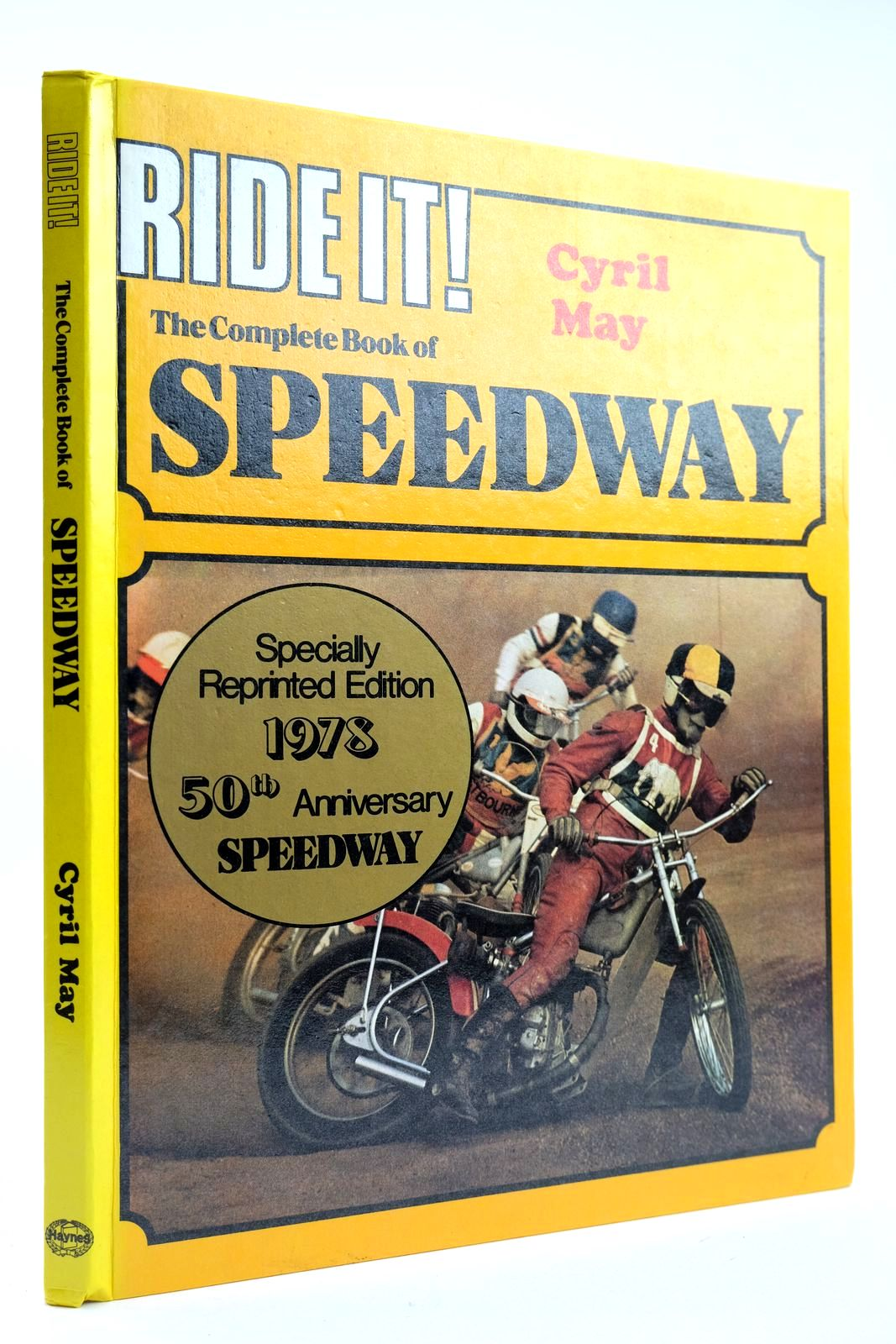 Photo of RIDE IT! THE COMPLETE BOOK OF SPEEDWAY- Stock Number: 2132277