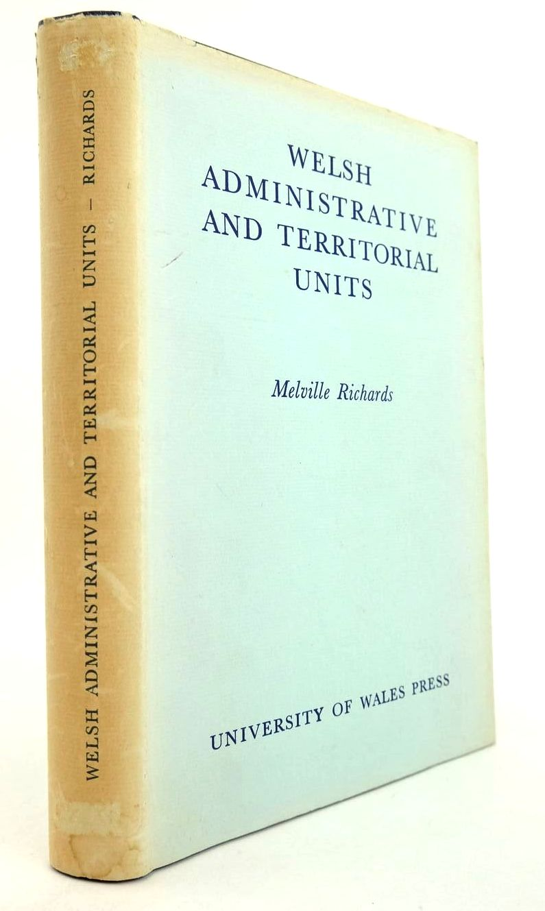 Photo of WELSH ADMINISTRATIVE AND TERRITORIAL UNITS, MEDIEVAL AND MODERN written by Richards, Melville published by University of Wales (STOCK CODE: 2132305)  for sale by Stella & Rose's Books