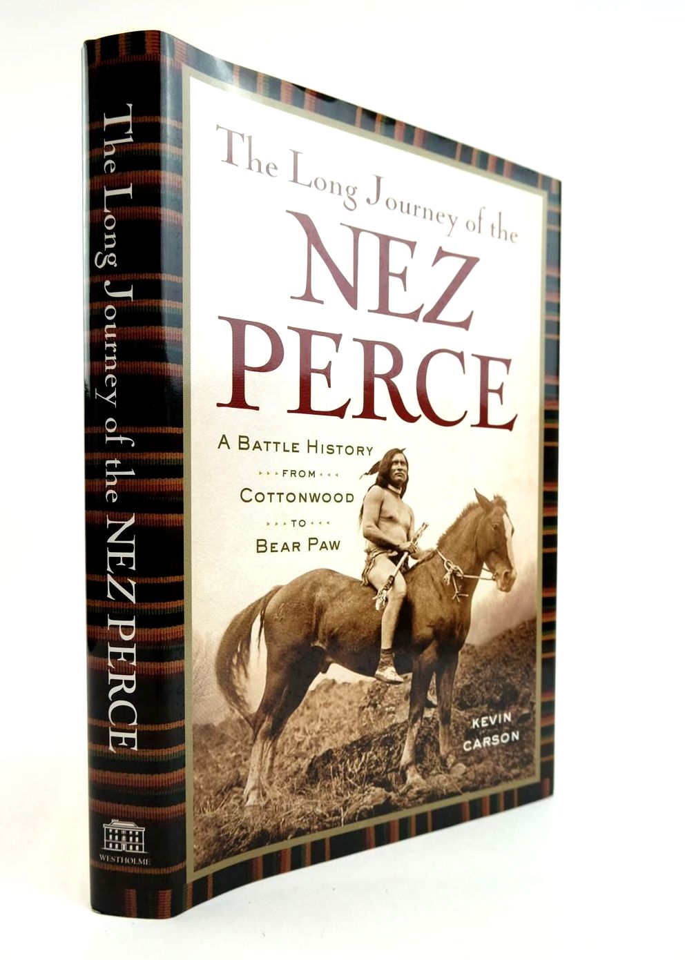 Photo of THE LONG JOURNEY OF THE NEZ PERCE written by Carson, Kevin published by Westholme Publishing (STOCK CODE: 2132330)  for sale by Stella & Rose's Books