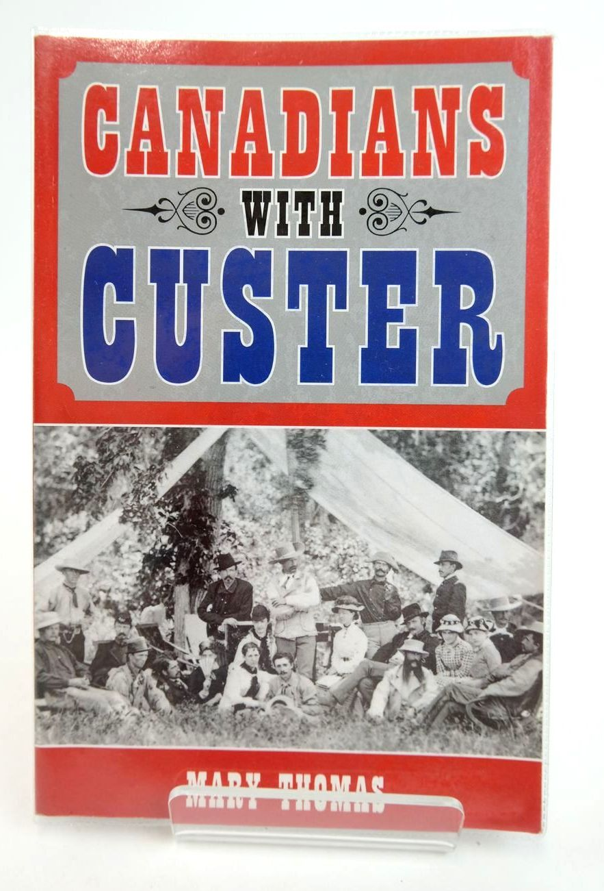 Photo of CANADIANS WITH CUSTER- Stock Number: 2132331