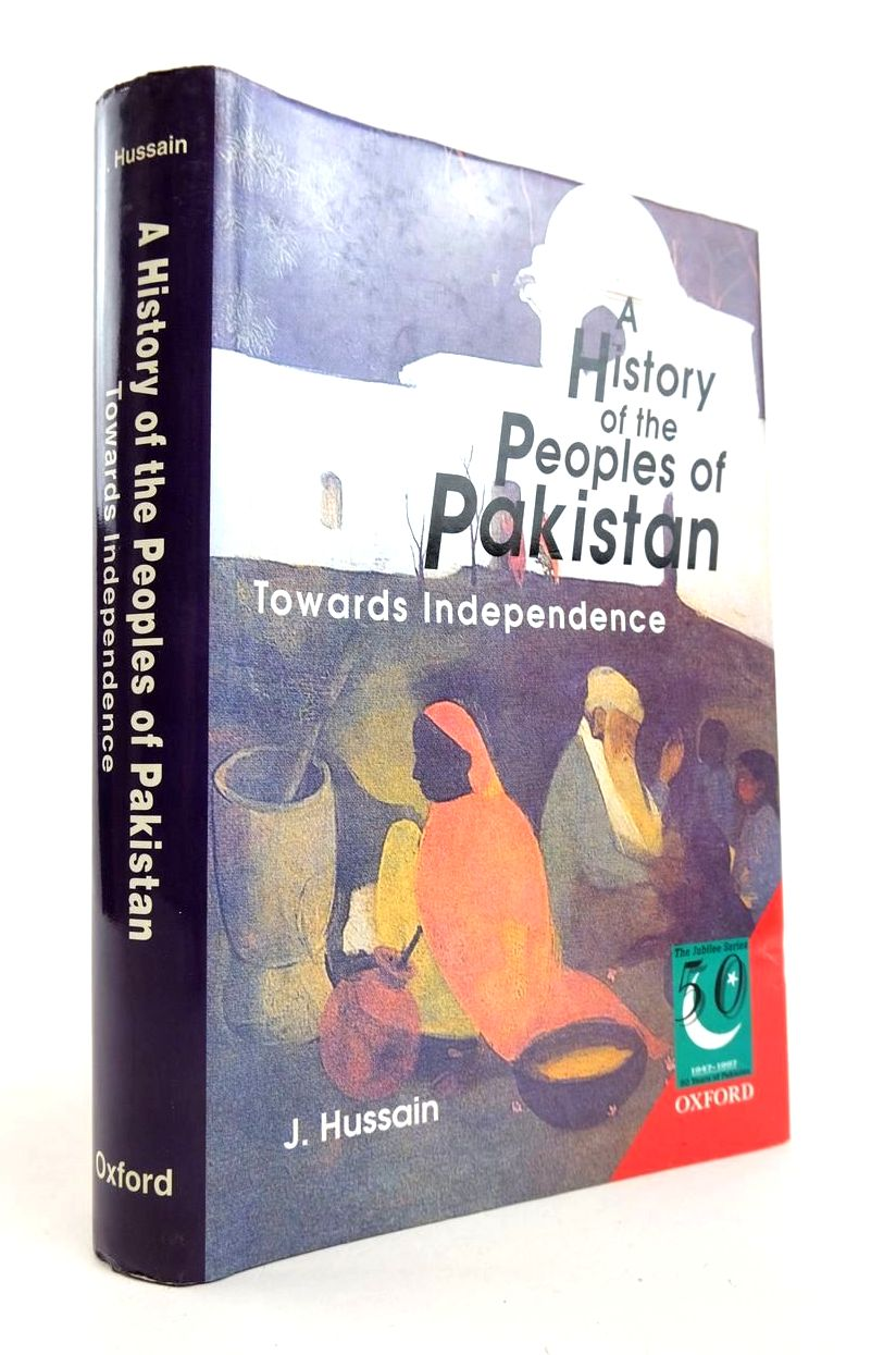 Photo of A HISTORY OF THE PEOPLES OF PAKISTAN TOWARDS INDEPENDENCE written by Hussain, J. published by Oxford University Press (STOCK CODE: 2132333)  for sale by Stella & Rose's Books