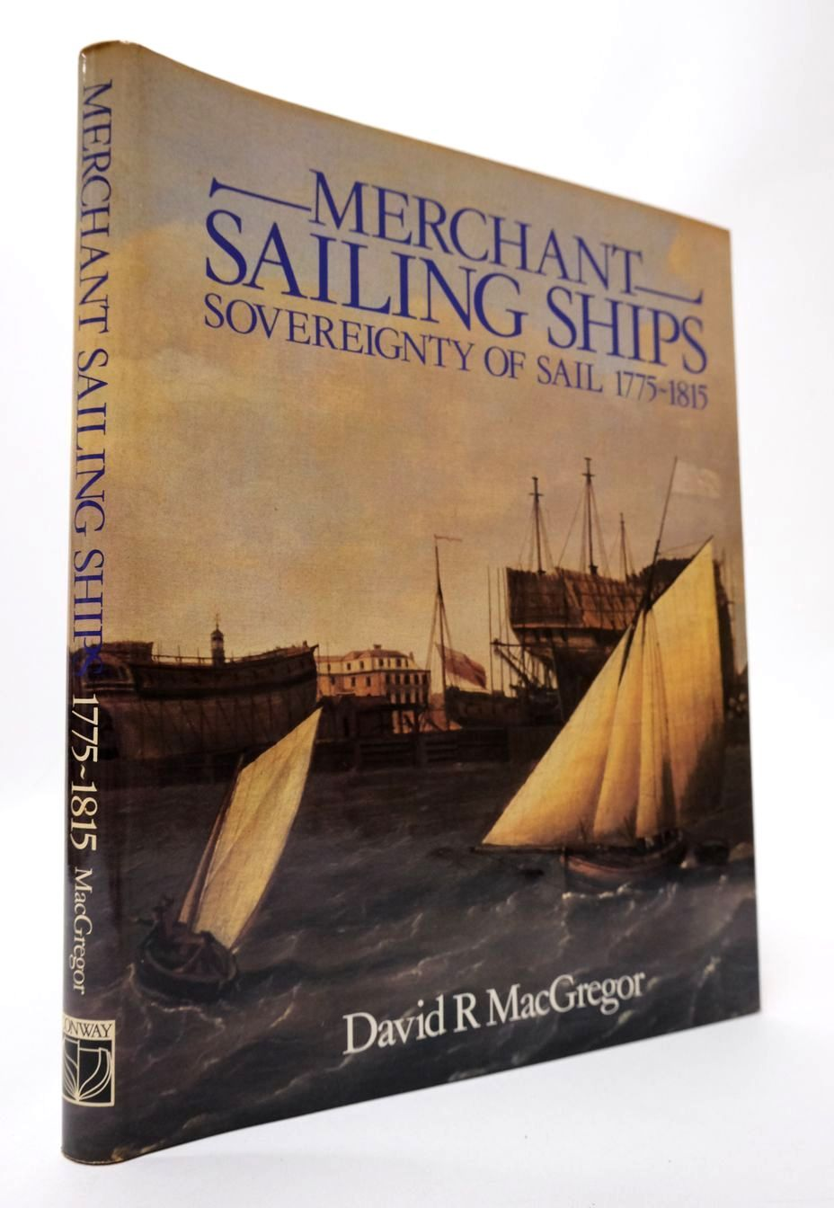 Photo of MERCHANT SAILING SHIPS 1775-1815 written by MacGregor, David R. published by Conway Maritime Press (STOCK CODE: 2132431)  for sale by Stella & Rose's Books