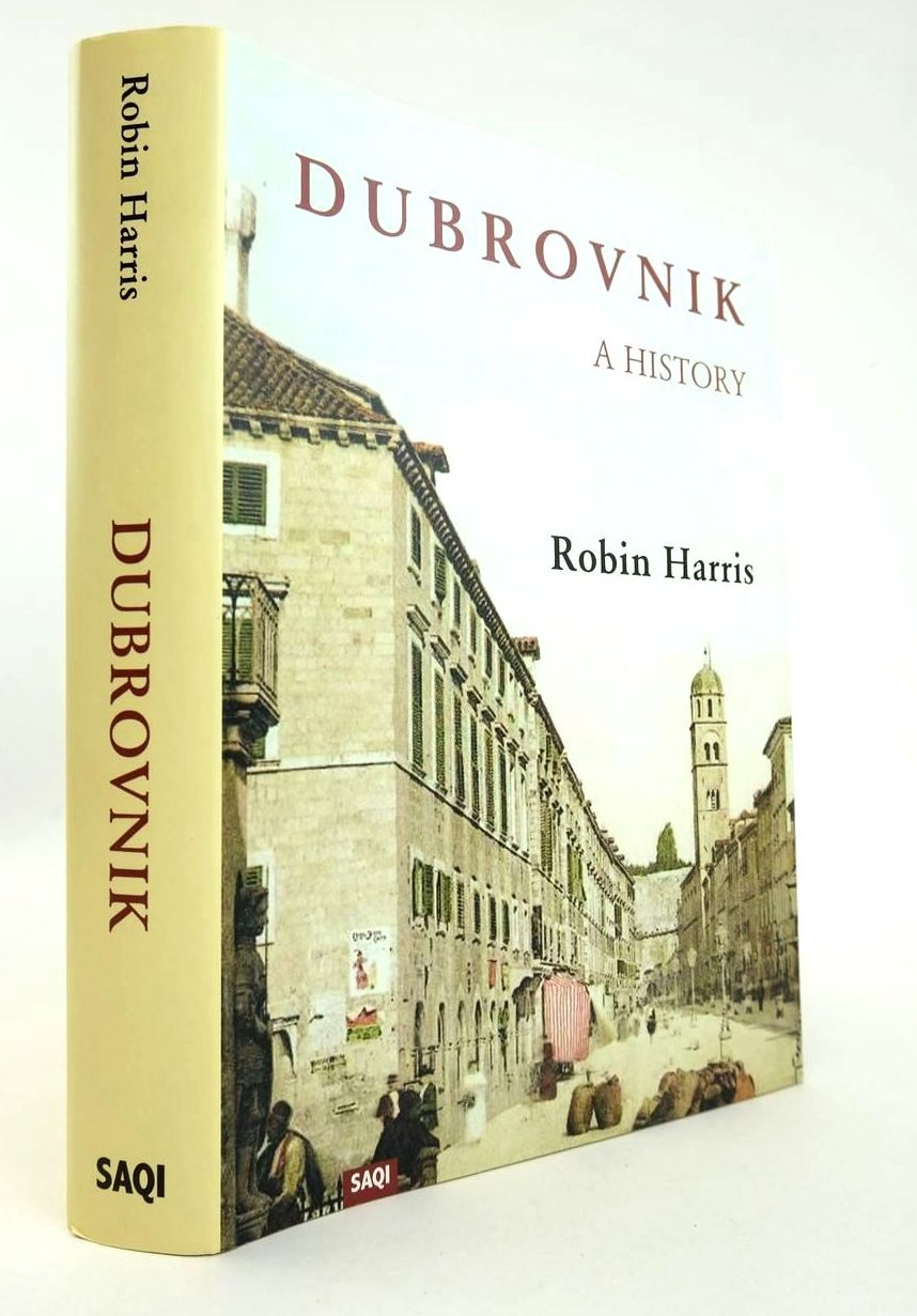 Photo of DUBROVNIK A HISTORY written by Harris, Robin published by Saqi Books (STOCK CODE: 2132438)  for sale by Stella & Rose's Books