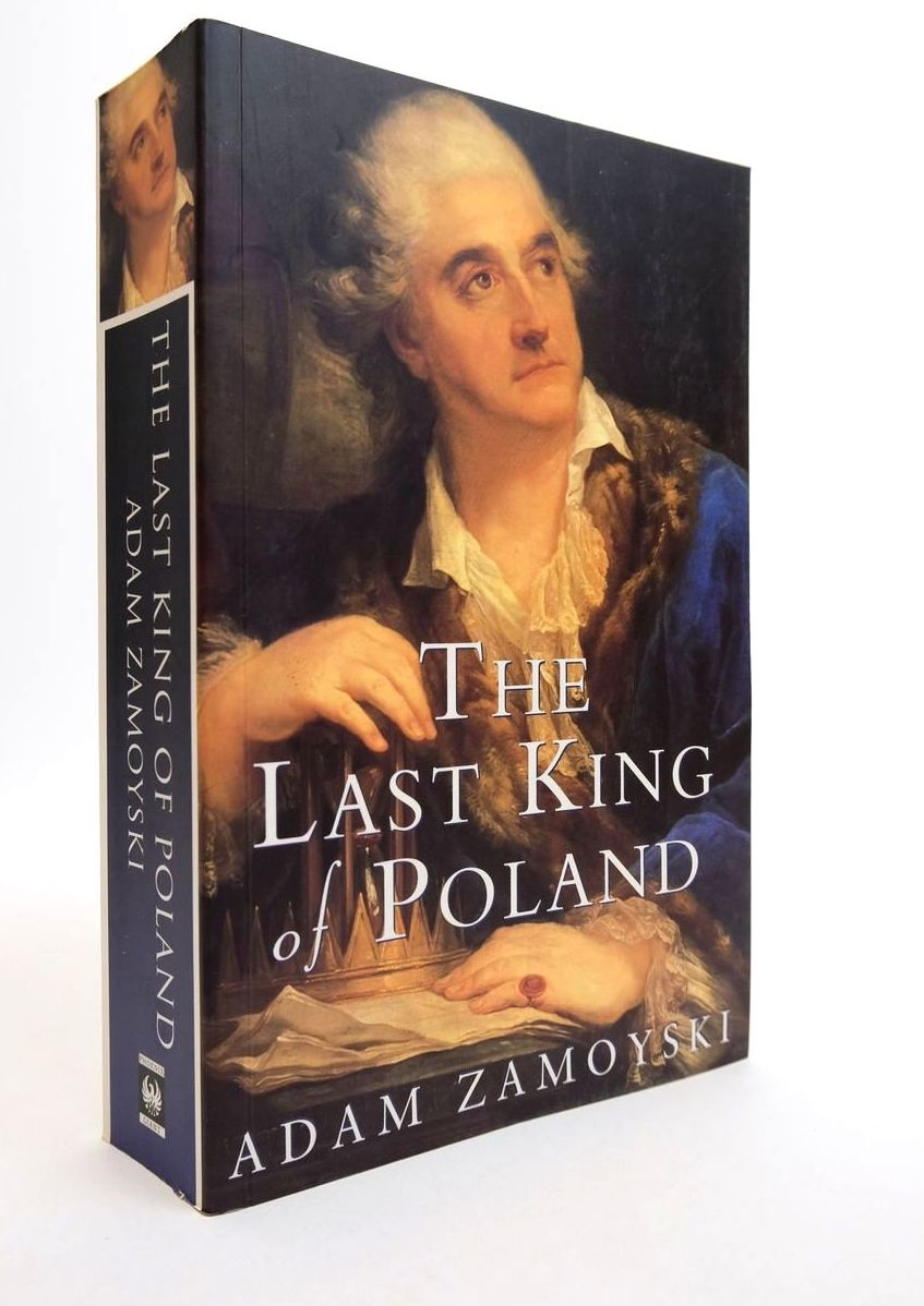 Photo of THE LAST KING OF POLAND written by Zamoyski, Adam published by Phoenix Giant (STOCK CODE: 2132441)  for sale by Stella & Rose's Books