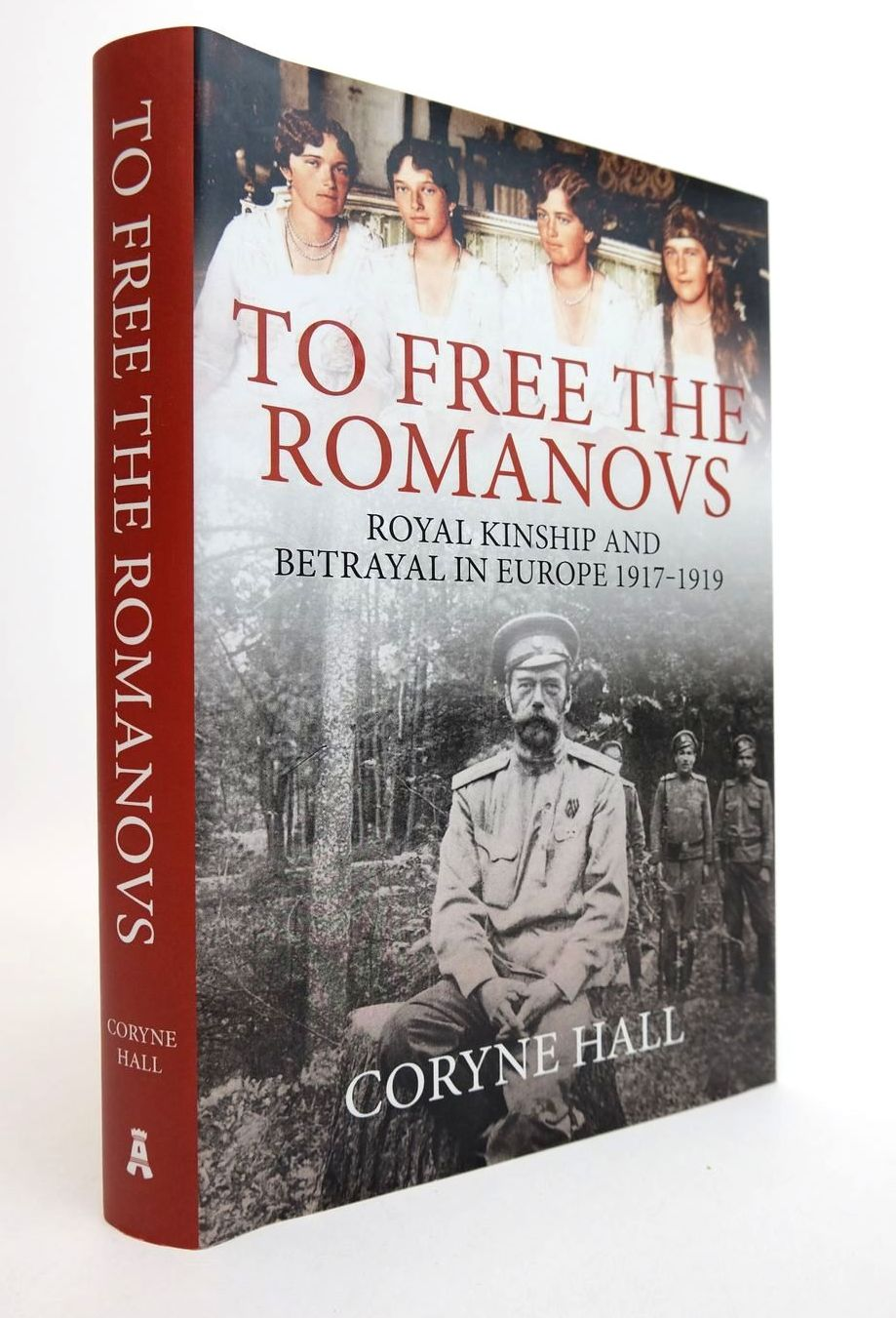 Photo of TO FREE THE ROMANOVS written by Hall, Coryne published by Amberley Publishing (STOCK CODE: 2132445)  for sale by Stella & Rose's Books