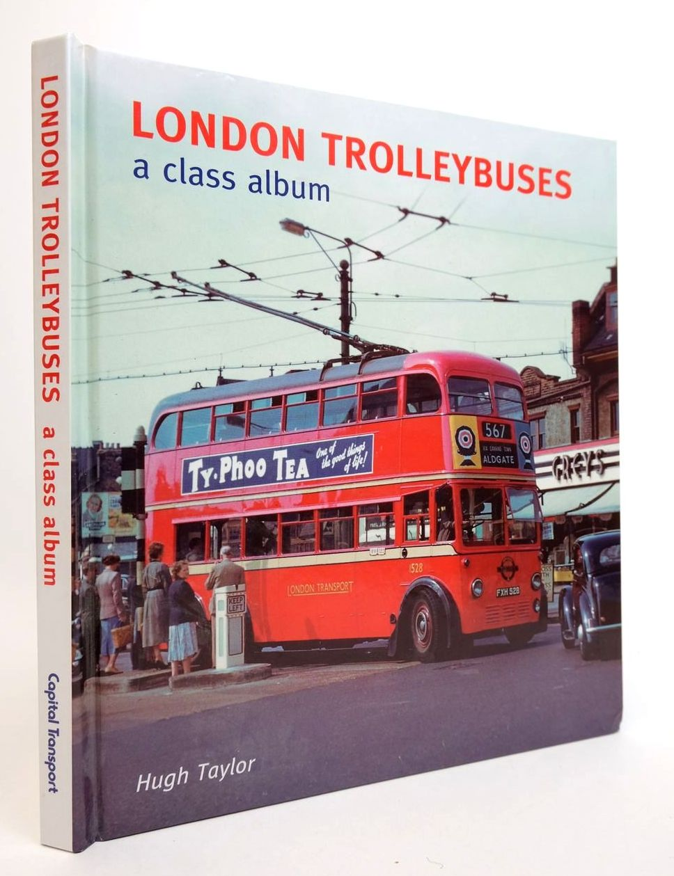 Photo of LONDON TROLLEYBUSES: A CLASS ALBUM