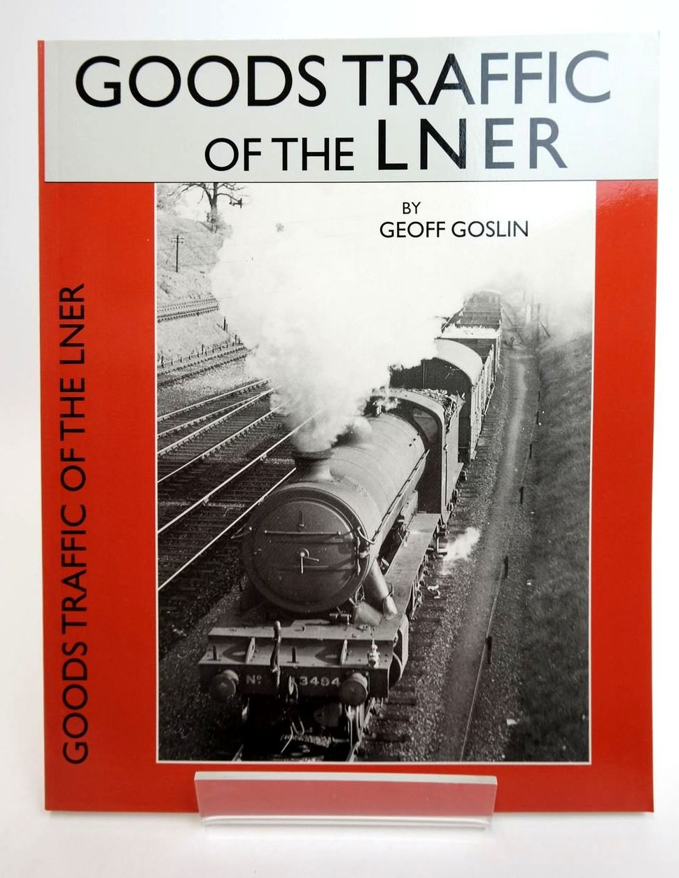 Photo of GOODS TRAFFIC OF THE LNER written by Goslin, Geoff published by Wild Swan Publications (STOCK CODE: 2132452)  for sale by Stella & Rose's Books