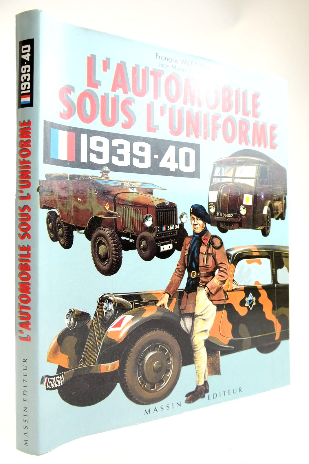 Photo of L'AUTOMOBILE SOUS L'UNIFORME 1939-1940- Stock Number: 2132465
