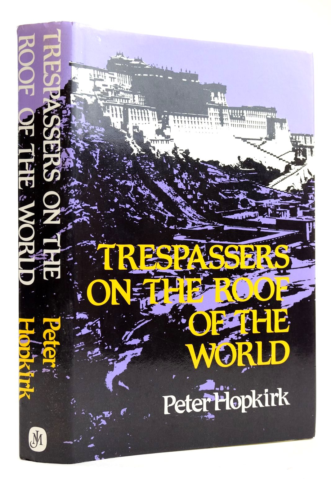 Photo of TRESPASSERS ON THE ROOF OF THE WORLD written by Hopkirk, Peter published by John Murray (STOCK CODE: 2132471)  for sale by Stella & Rose's Books