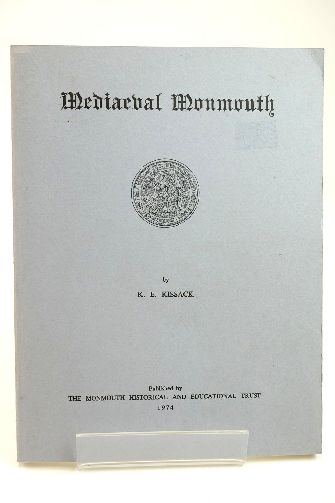 Photo of MEDIAEVAL MONMOUTH written by Kissack, Keith published by The Monmouth Historical and Educational Trust (STOCK CODE: 2132481)  for sale by Stella & Rose's Books