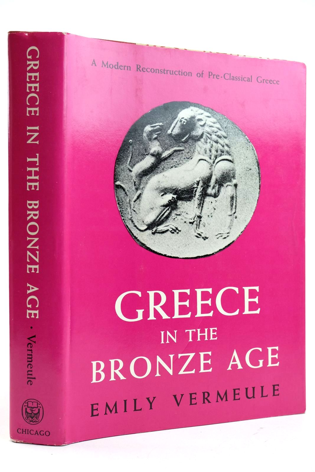 Photo of GREECE IN THE BRONZE AGE written by Vermeule, Emily published by University of Chicago Press (STOCK CODE: 2132518)  for sale by Stella & Rose's Books