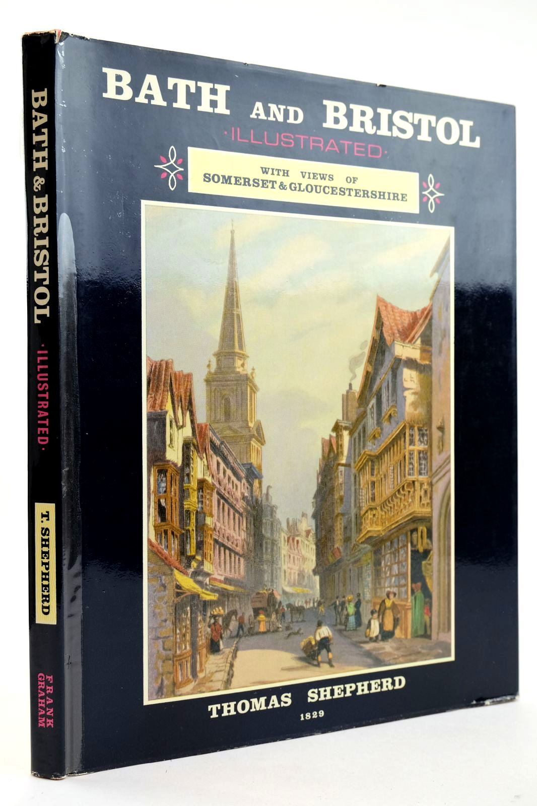 Photo of BATH AND BRISTOL written by Britton, John illustrated by Shepherd, Thomas H. published by Frank Graham (STOCK CODE: 2132575)  for sale by Stella & Rose's Books