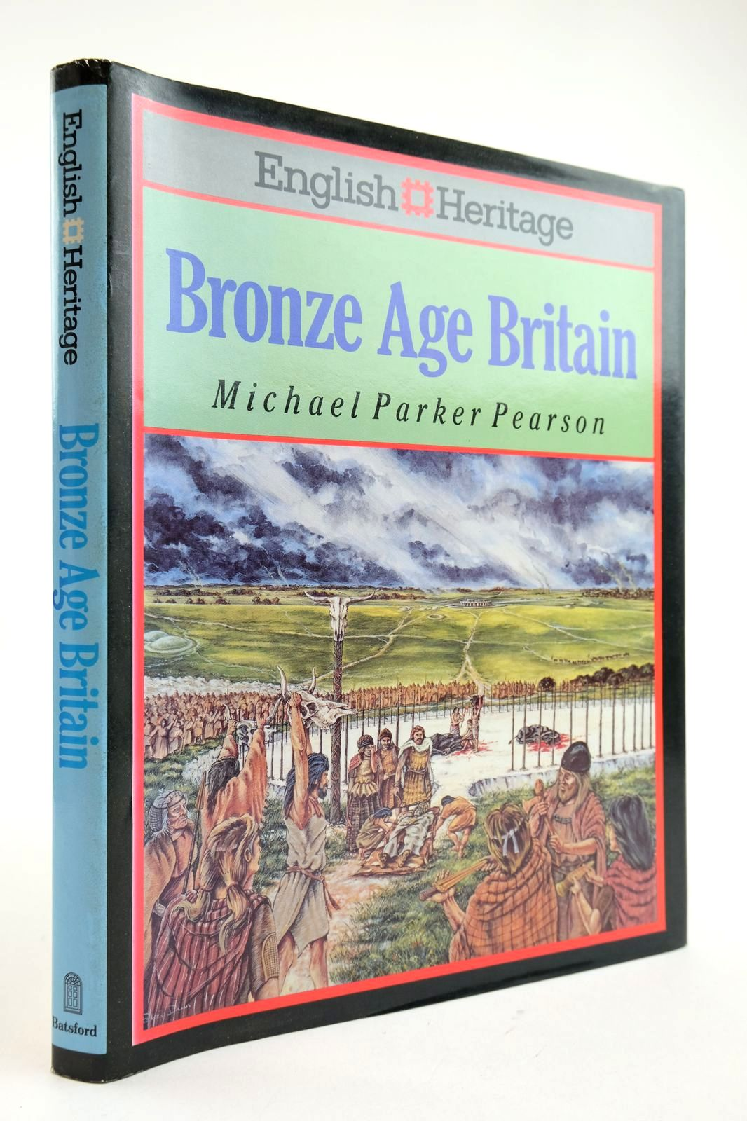 Photo of BRONZE AGE BRITAIN written by Pearson, Michael published by B.T. Batsford (STOCK CODE: 2132593)  for sale by Stella & Rose's Books