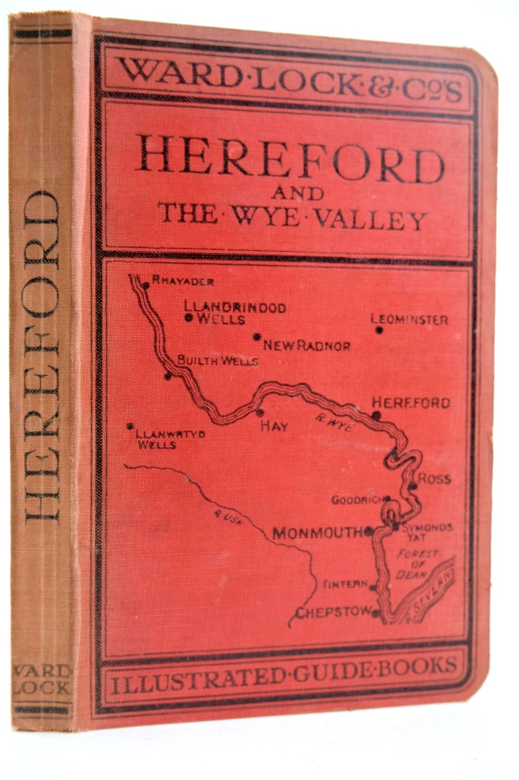 Photo of A PICTORIAL AND DESCRIPTIVE GUIDE TO HEREFORD AND THE WYE VALLEY published by Ward, Lock & Co. Limited (STOCK CODE: 2132605)  for sale by Stella & Rose's Books