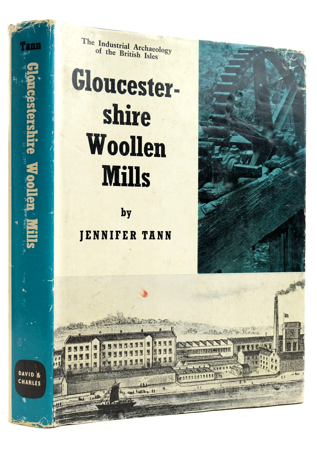 Photo of GLOUCESTERSHIRE WOOLLEN MILLS written by Tann, Jennifer published by David & Charles (STOCK CODE: 2132614)  for sale by Stella & Rose's Books