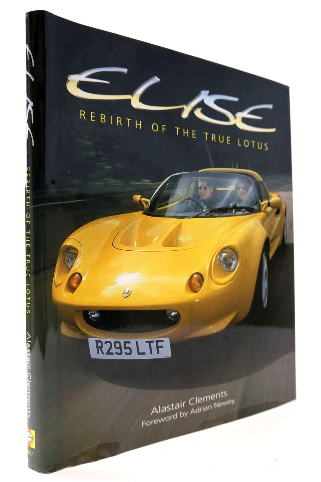 Photo of ELISE: REBIRTH OF THE TRUE LOTUS written by Clements, Alastair published by Haynes Publishing (STOCK CODE: 2132625)  for sale by Stella & Rose's Books