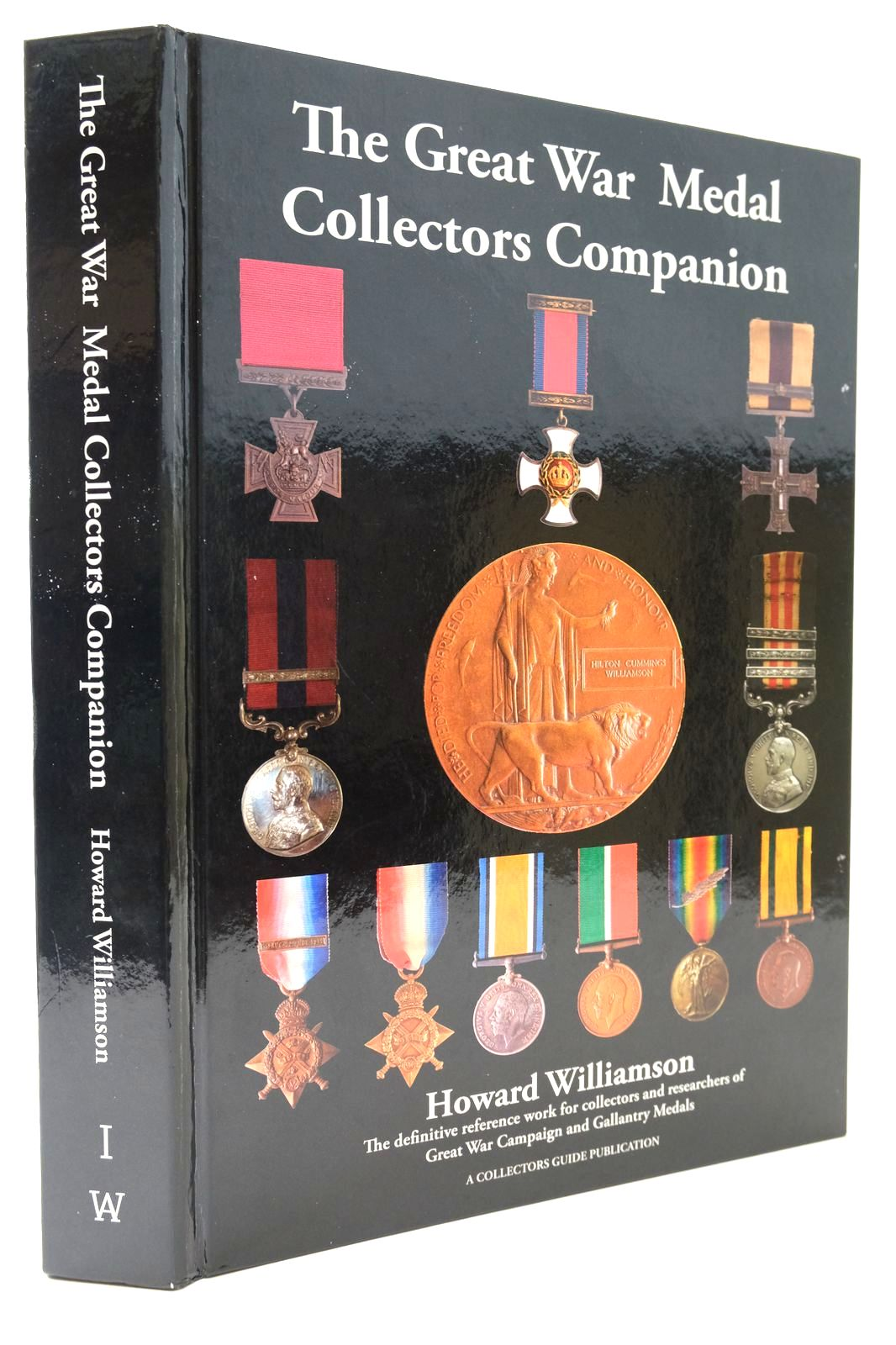 Photo of THE GREAT WAR MEDAL COLLECTORS COMPANION written by Williamson, Howard published by Anne Williamson (STOCK CODE: 2132630)  for sale by Stella & Rose's Books