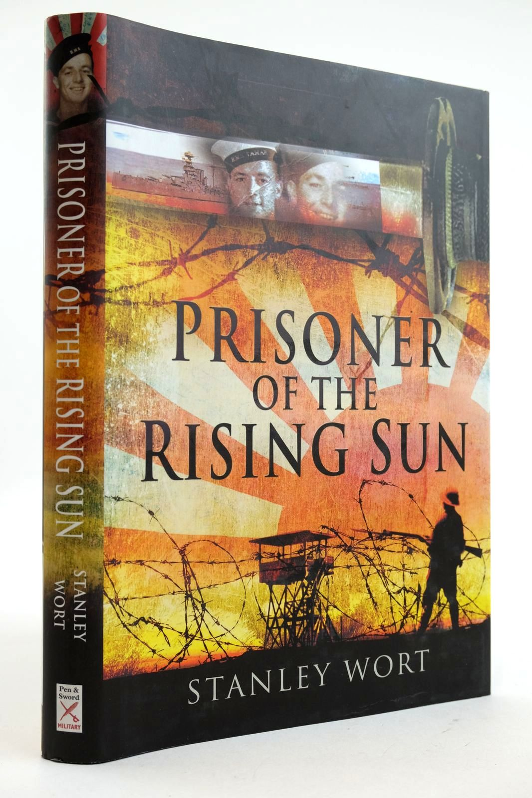 Photo of PRISONER OF THE RISING SUN written by Wort, Stanley published by Pen & Sword Military (STOCK CODE: 2132645)  for sale by Stella & Rose's Books