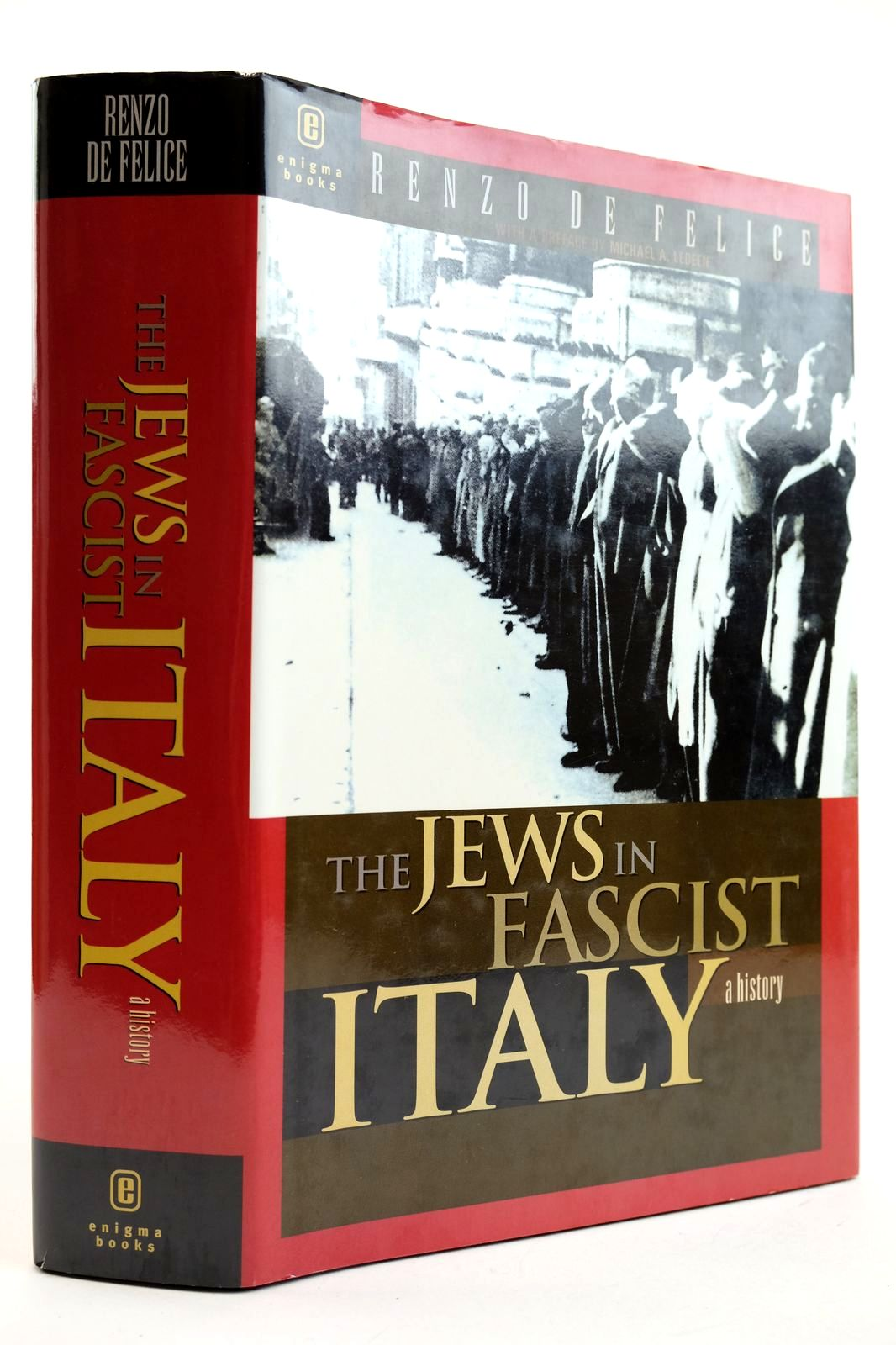 Photo of THE JEWS IN FASCIST ITALY A HISTORY written by De Felice, Renzo Ledeen, Michael A. published by Enigma Books (STOCK CODE: 2132649)  for sale by Stella & Rose's Books