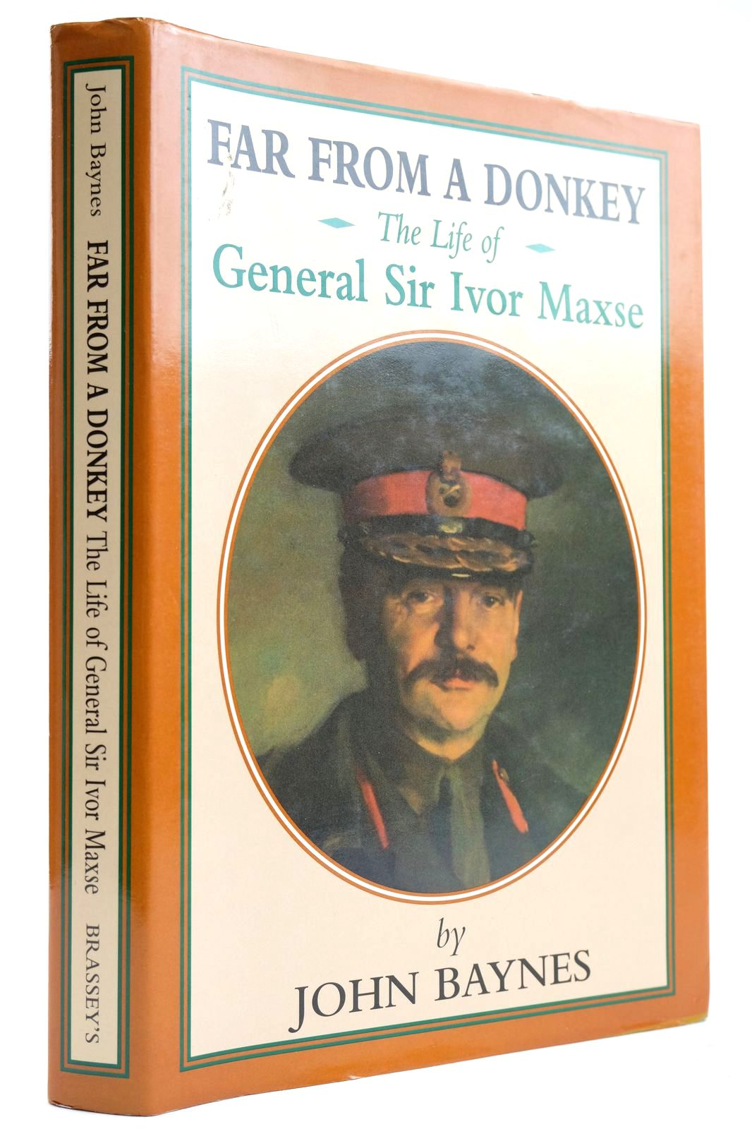 Photo of FAR FROM A DONKEY THE LIFE OF GENERAL SIR IVOR MAXSE written by Baynes, John published by Brassey's (STOCK CODE: 2132653)  for sale by Stella & Rose's Books