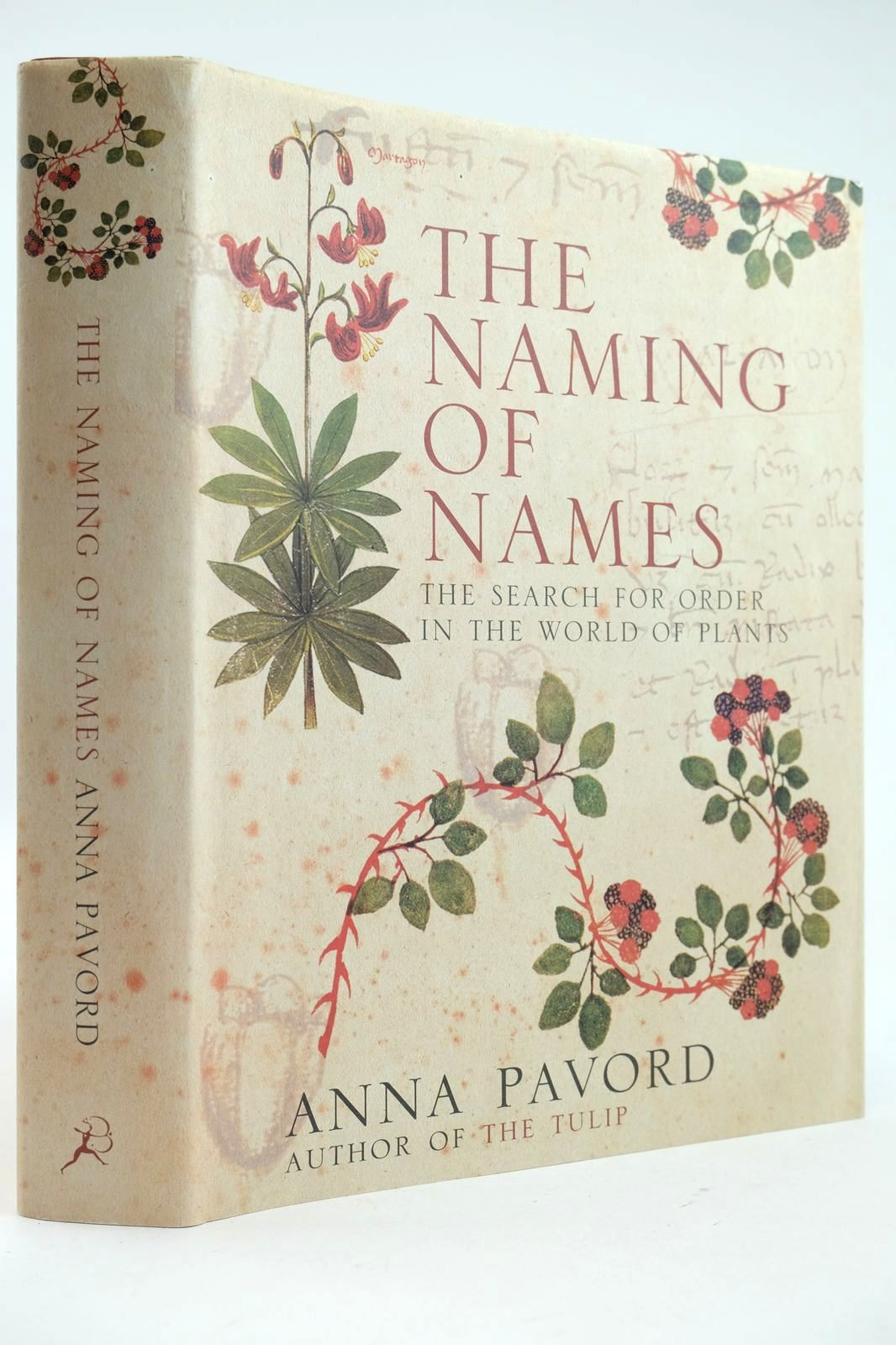 Photo of THE NAMING OF NAMES: THE SEARCH FOR ORDER IN THE WORLD OF PLANTS- Stock Number: 2132660