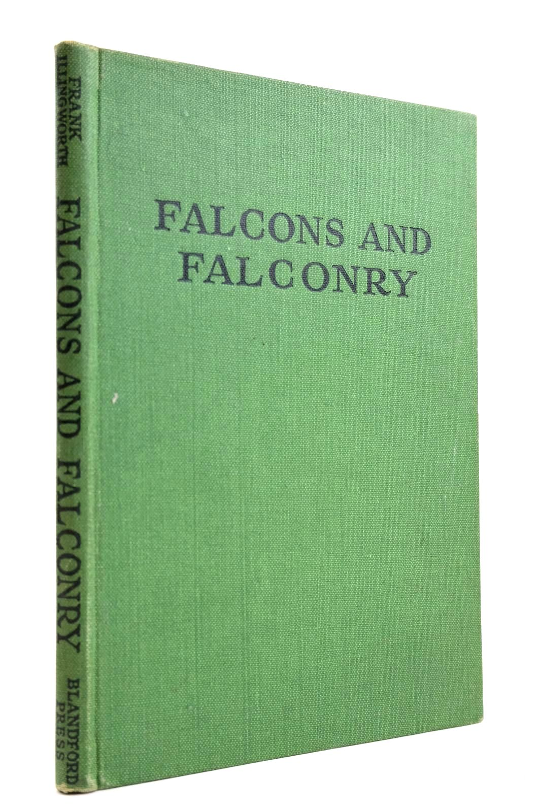 Photo of FALCONS AND FALCONRY written by Illingworth, Frank published by Blandford Press (STOCK CODE: 2132666)  for sale by Stella & Rose's Books