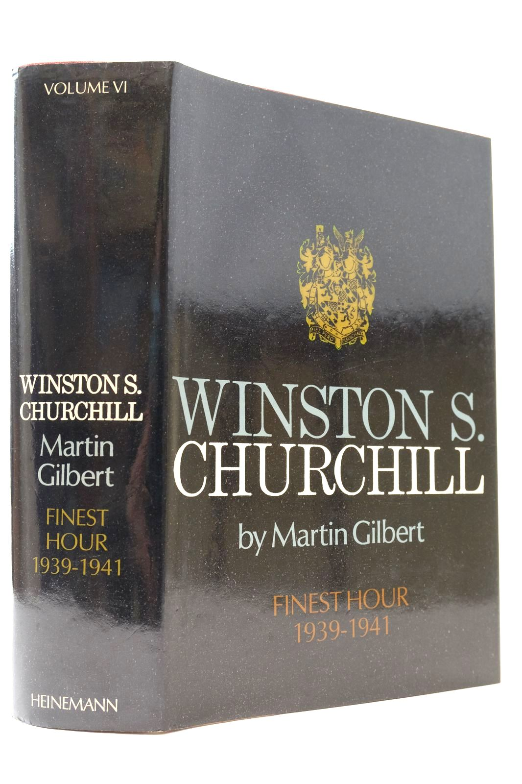 Photo of WINSTON S. CHURCHILL VOLUME VI FINEST HOUR 1939-1941 written by Gilbert, Martin published by Heinemann (STOCK CODE: 2132688)  for sale by Stella & Rose's Books