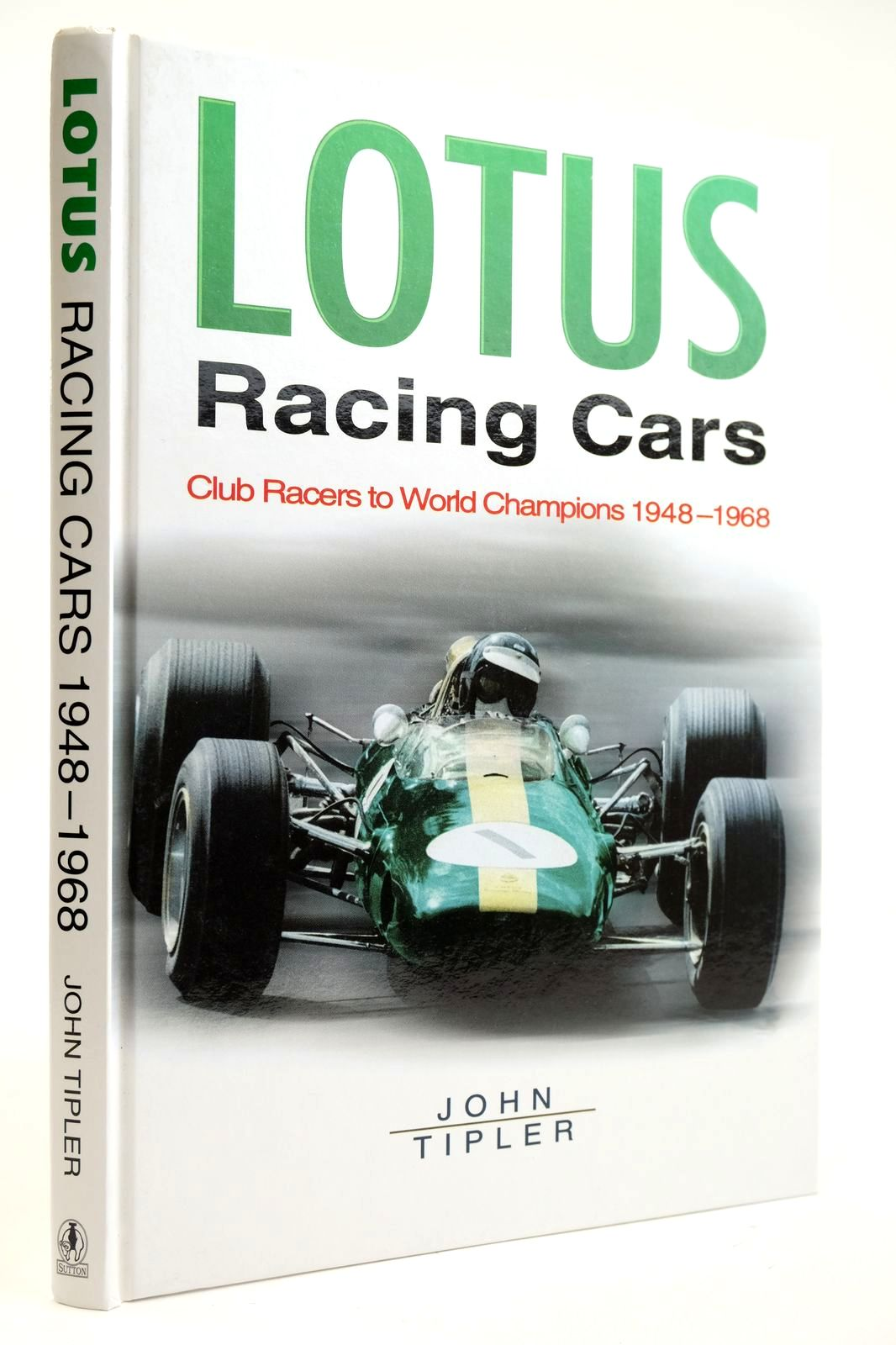Photo of LOTUS RACING CARS: CLUB RACERS TO WORLD CHAMPIONS 1948-1968- Stock Number: 2132691