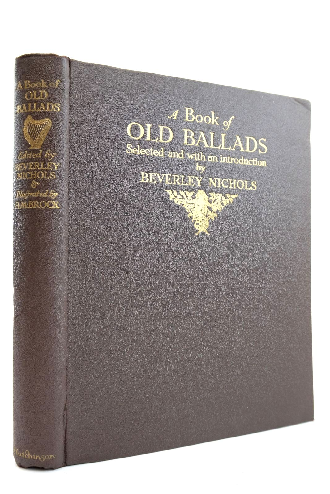Photo of A BOOK OF OLD BALLADS written by Nichols, Beverley illustrated by Brock, H.M. published by Hutchinson & Co. Ltd (STOCK CODE: 2132698)  for sale by Stella & Rose's Books