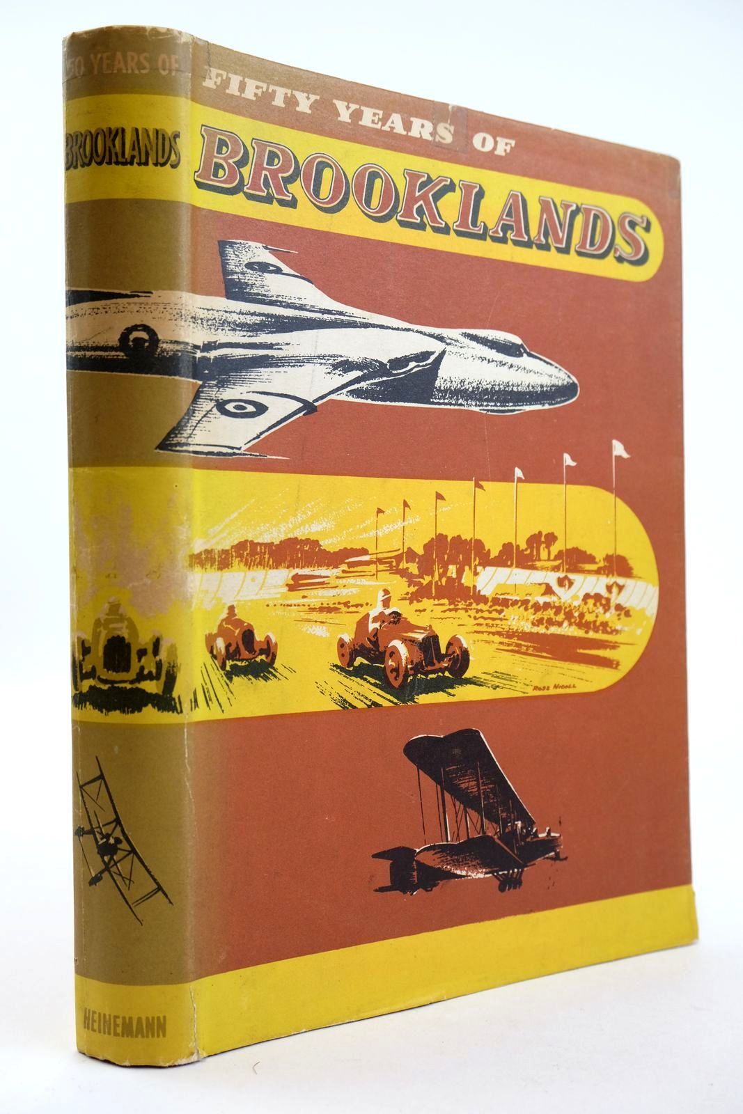 Photo of FIFTY YEARS OF BROOKLANDS written by Gardner, Charles published by Heinemann (STOCK CODE: 2132724)  for sale by Stella & Rose's Books