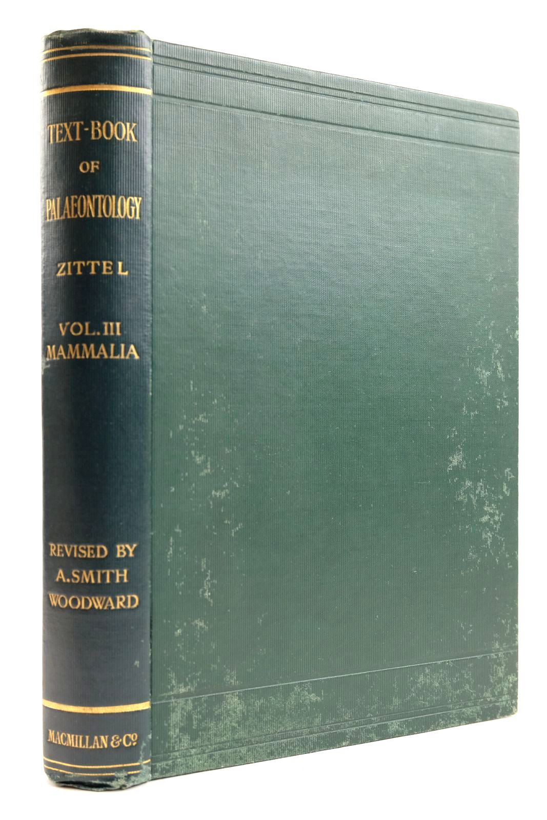 Photo of TEXT-BOOK OF PALAEONTOLOGY VOL. III MAMMALIA written by Von Zittel, Karl A. Schlosser, Max et al, published by Macmillan & Co. Ltd. (STOCK CODE: 2132742)  for sale by Stella & Rose's Books