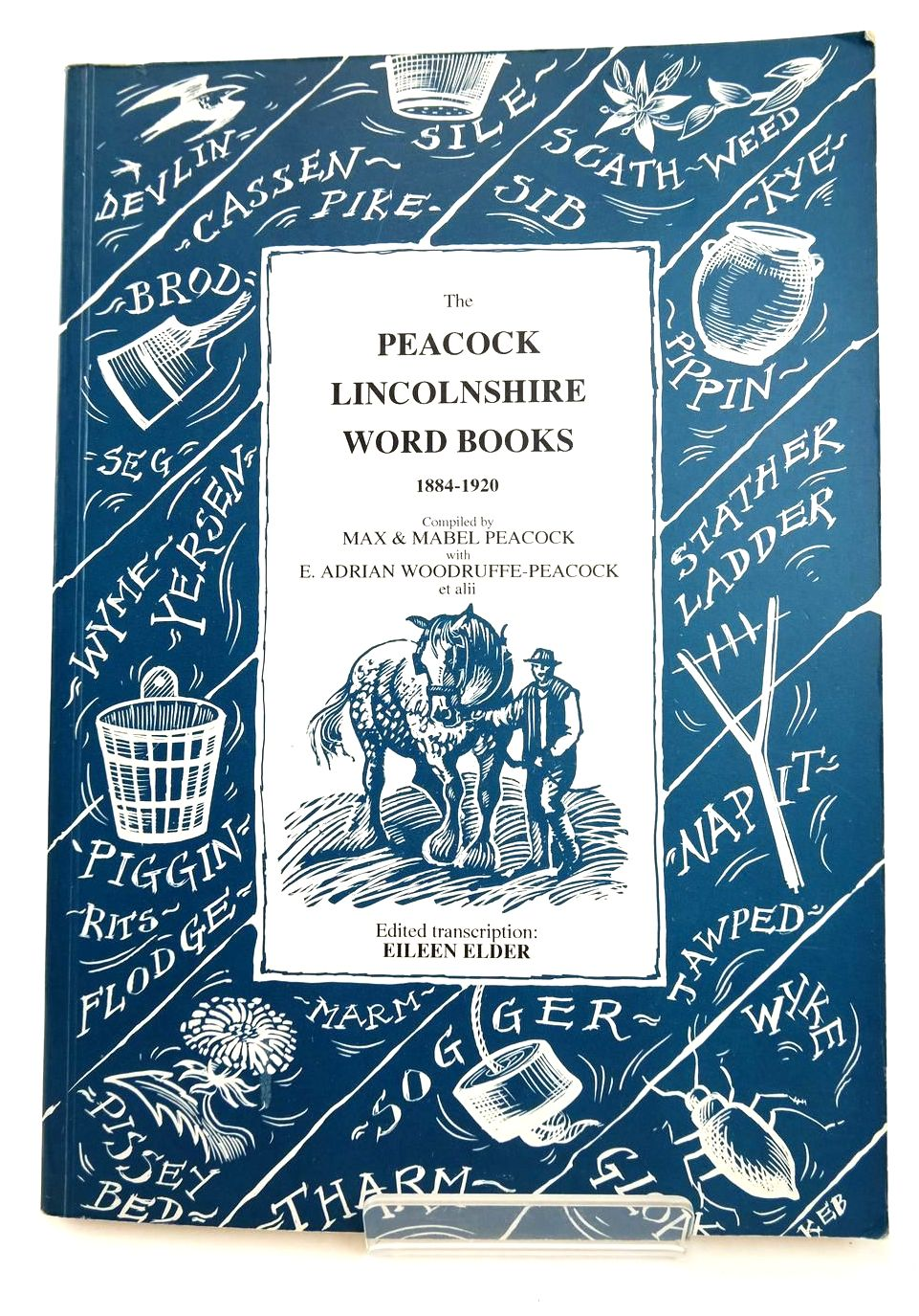 Photo of THE PEACOCK LINCOLNSHIRE WORD BOOKS 1884-1920 written by Peacock, Max Peacock Mabel, Woodruffe-Peacock, E. Adrian Elder, Eileen published by Scunthorpe Museum Society (STOCK CODE: 2132761)  for sale by Stella & Rose's Books