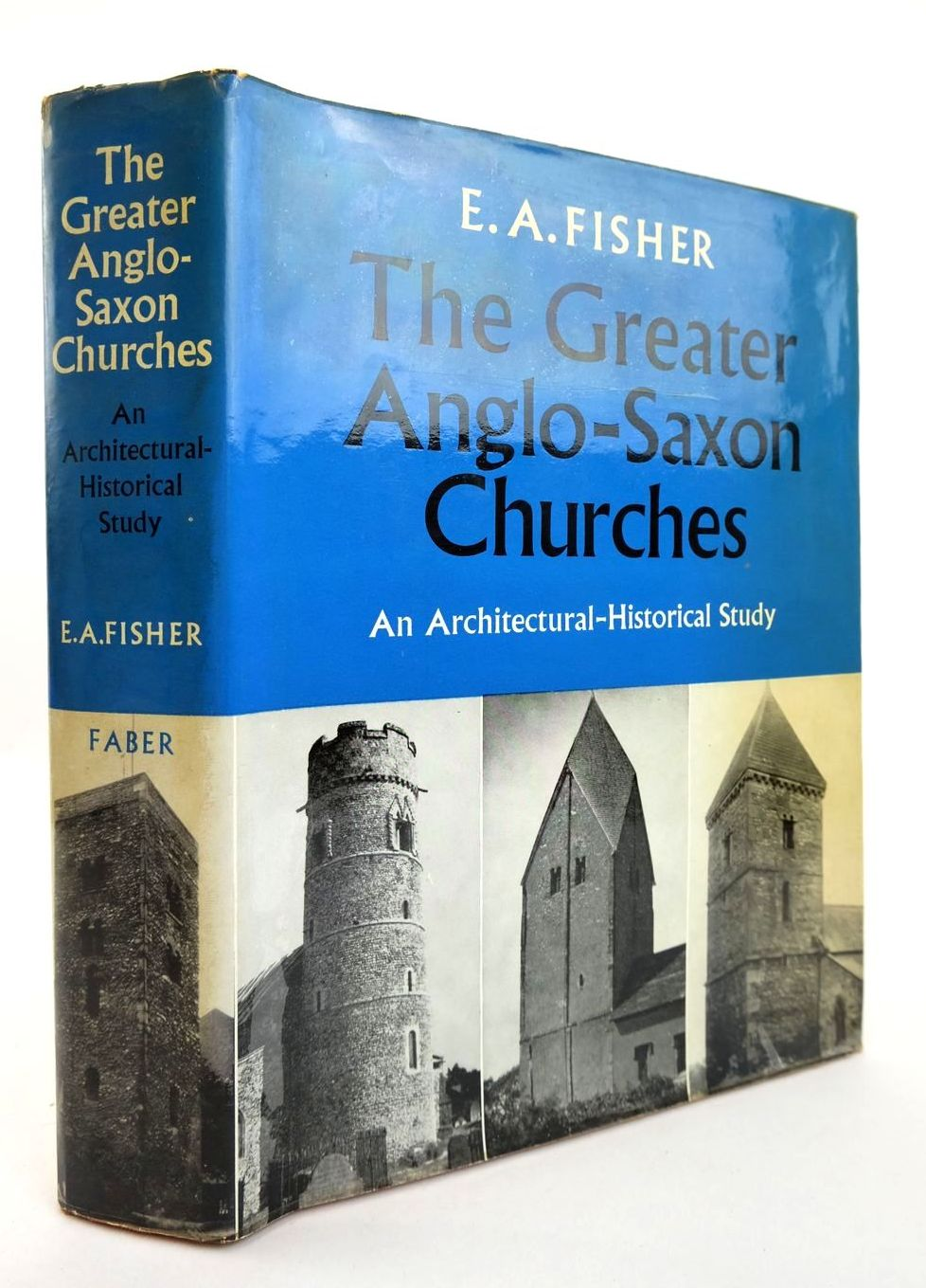 Photo of THE GREATER ANGLO-SAXON CHURCHES written by Fisher, E.A. published by Faber & Faber Limited (STOCK CODE: 2132765)  for sale by Stella & Rose's Books