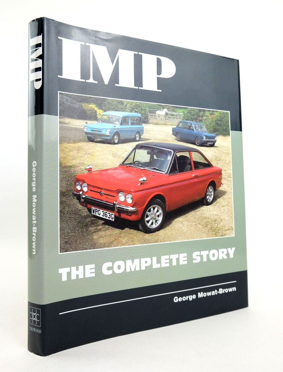 Photo of IMP THE COMPLETE STORY written by Mowat-Brown, George published by The Crowood Press (STOCK CODE: 2132771)  for sale by Stella & Rose's Books