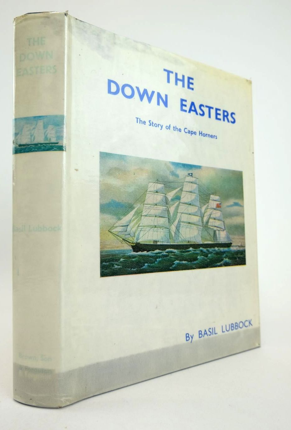Photo of THE DOWN EASTERS written by Lubbock, Basil published by Brown, Son & Ferguson Ltd. (STOCK CODE: 2132789)  for sale by Stella & Rose's Books