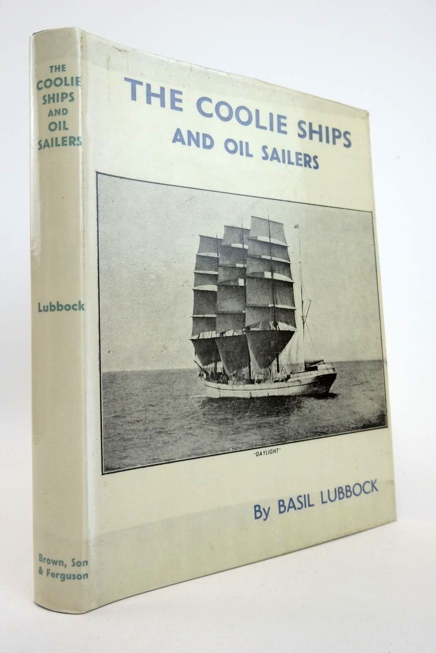 Photo of COOLIE SHIPS AND OIL SAILERS written by Lubbock, Basil published by Brown, Son & Ferguson Ltd. (STOCK CODE: 2132804)  for sale by Stella & Rose's Books