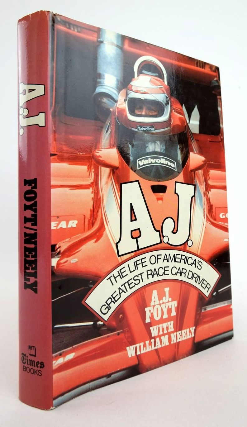 Photo of A.J. written by Foyt, A.J. Neely, William published by Times Books (STOCK CODE: 2132806)  for sale by Stella & Rose's Books