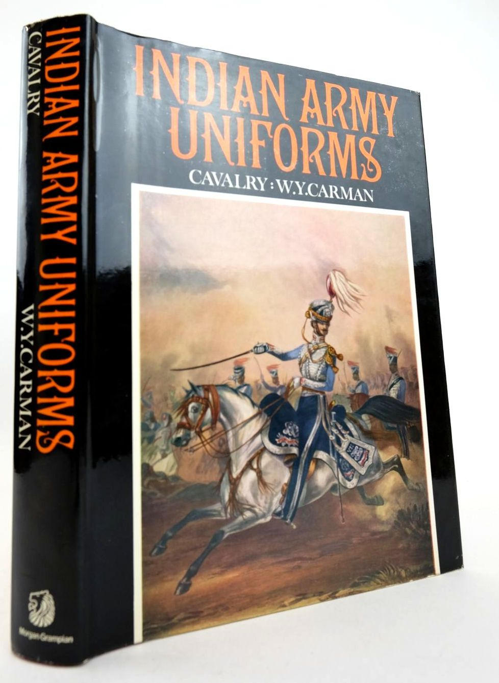 Photo of INDIAN ARMY UNIFORMS CAVALRY written by Carman, William Y. published by Morgan-Grampian (STOCK CODE: 2132811)  for sale by Stella & Rose's Books