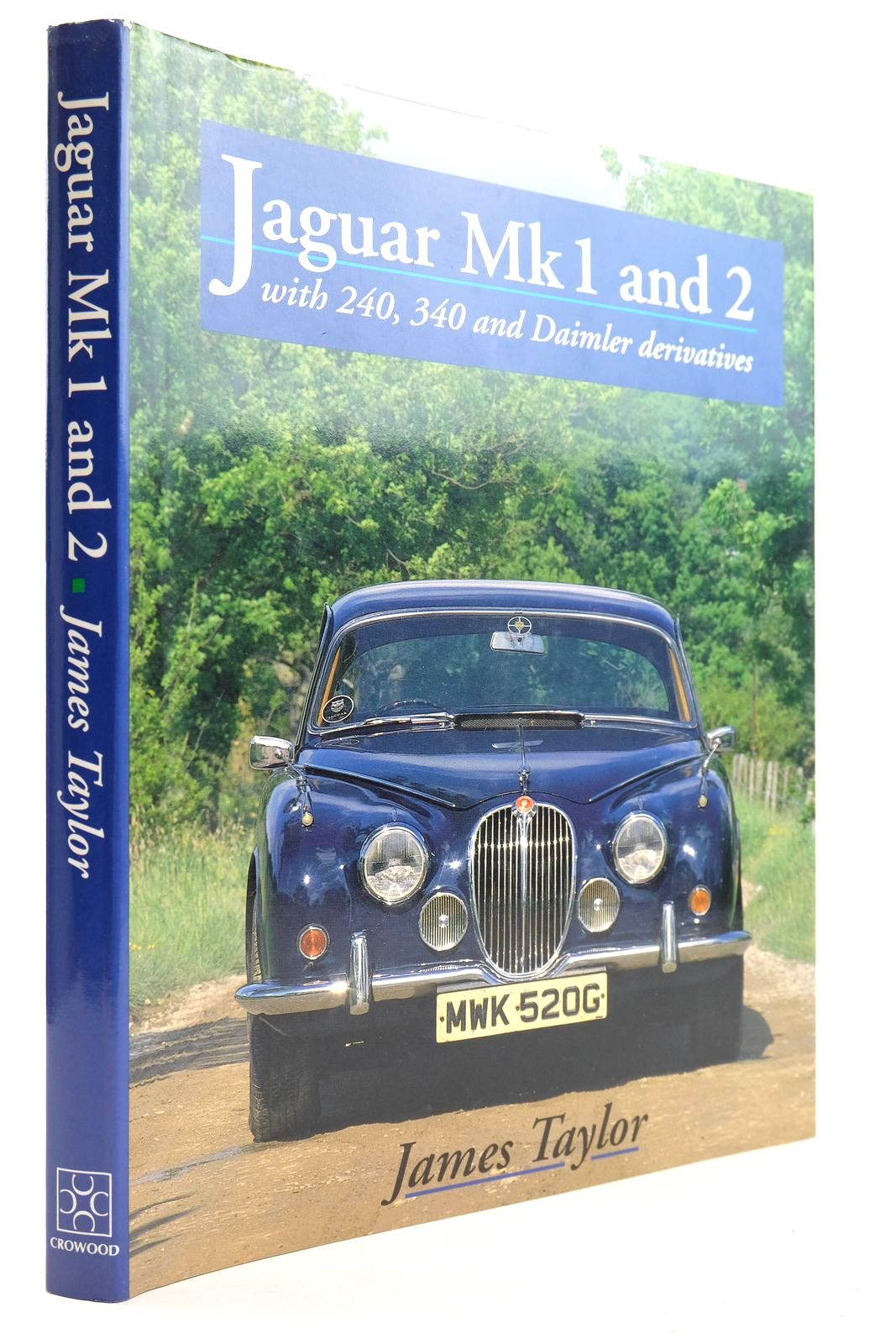 Photo of JAGUAR MK1 AND 2 written by Taylor, James published by Crowood (STOCK CODE: 2132825)  for sale by Stella & Rose's Books