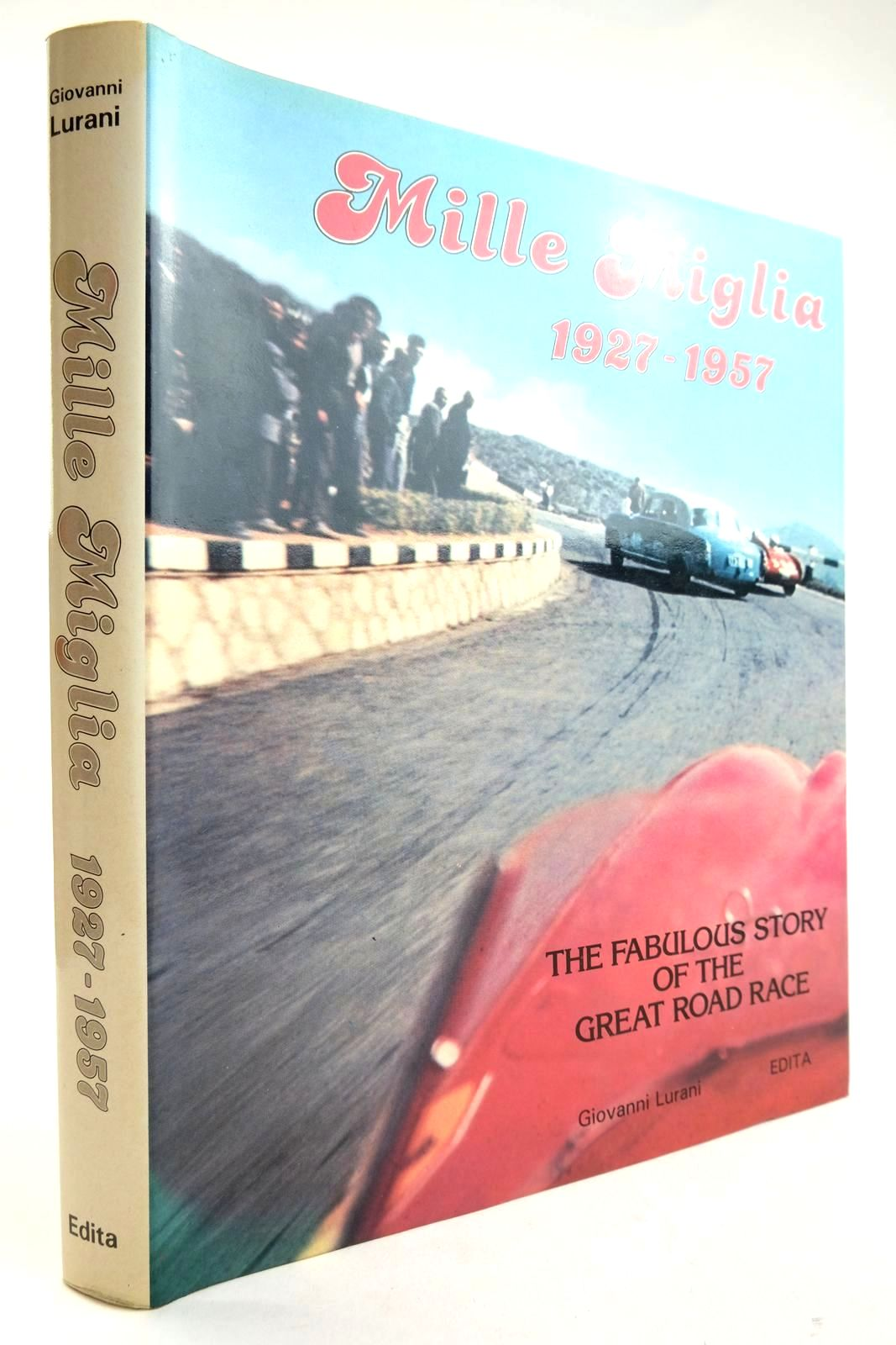 Photo of MILLE MIGLIA 1927-1957 written by Lurani, Giovanni published by Automobile Year (STOCK CODE: 2132843)  for sale by Stella & Rose's Books